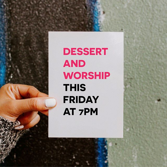 Core Value #7 We Are Flexible. 😅⠀ 🍰🙌⠀ Dessert & Worship this Friday!⠀ 7PM/ Tinkham Veale/ Student Org Center⠀ ⛪⠀ NO SERVICE ON SUNDAY