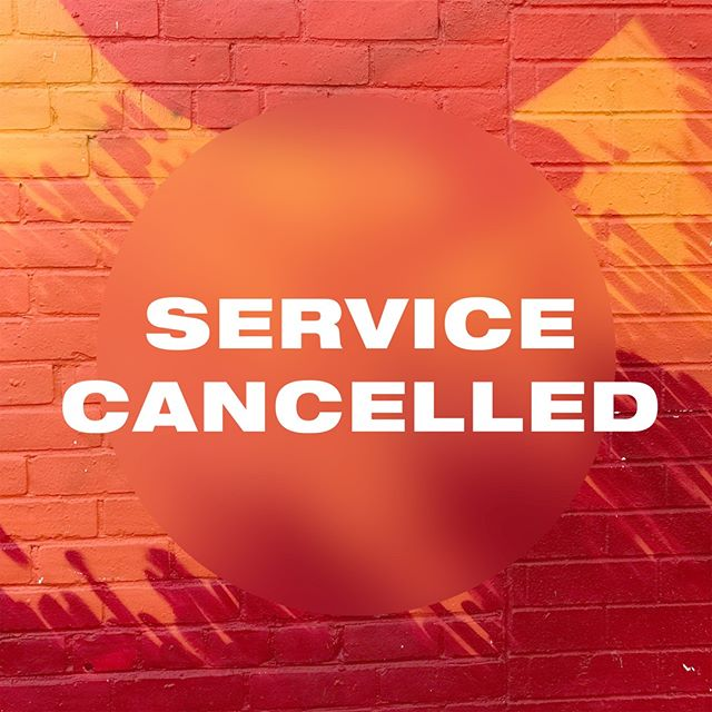 Service tomorrow is cancelled. Be back next week!