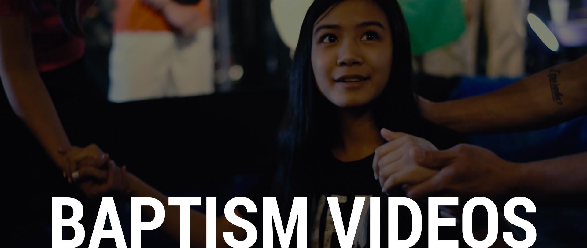 Baptism Videos