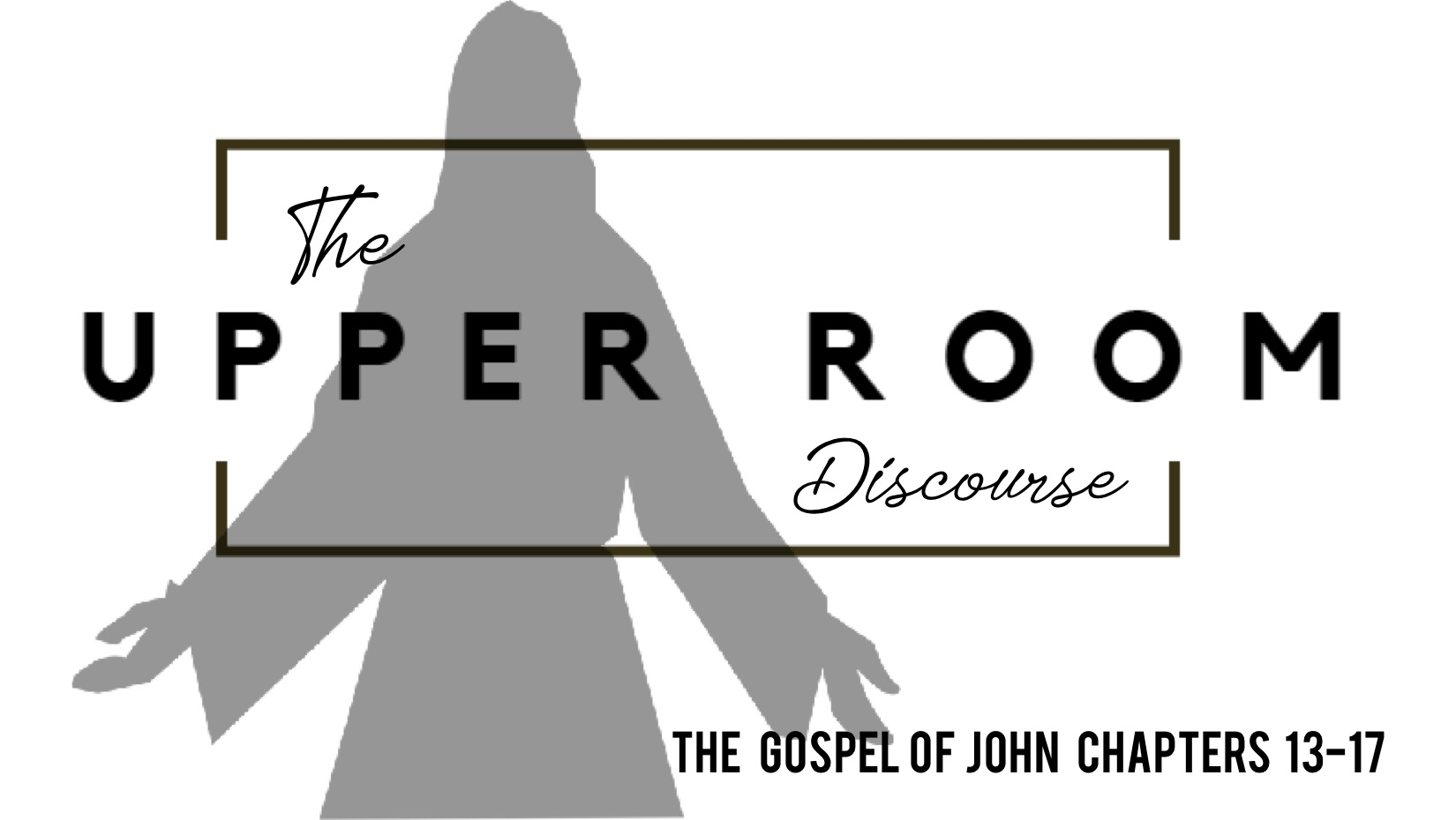 OUR CURRENT SERIES: Reading through Christ's words and actions at the last supper