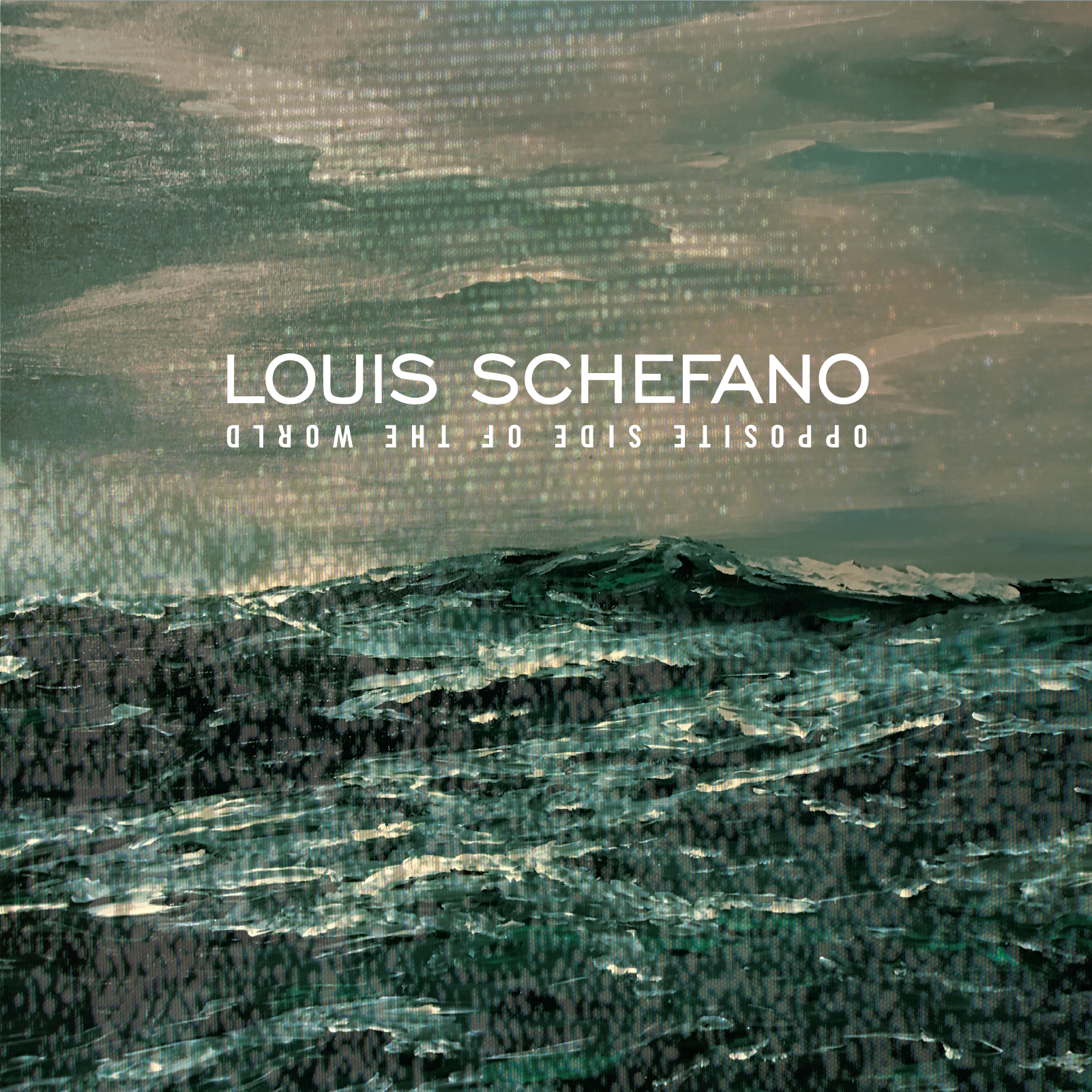 Louis Schefano –Opposite Side of the World –ALBUM ART – LOWRES.png