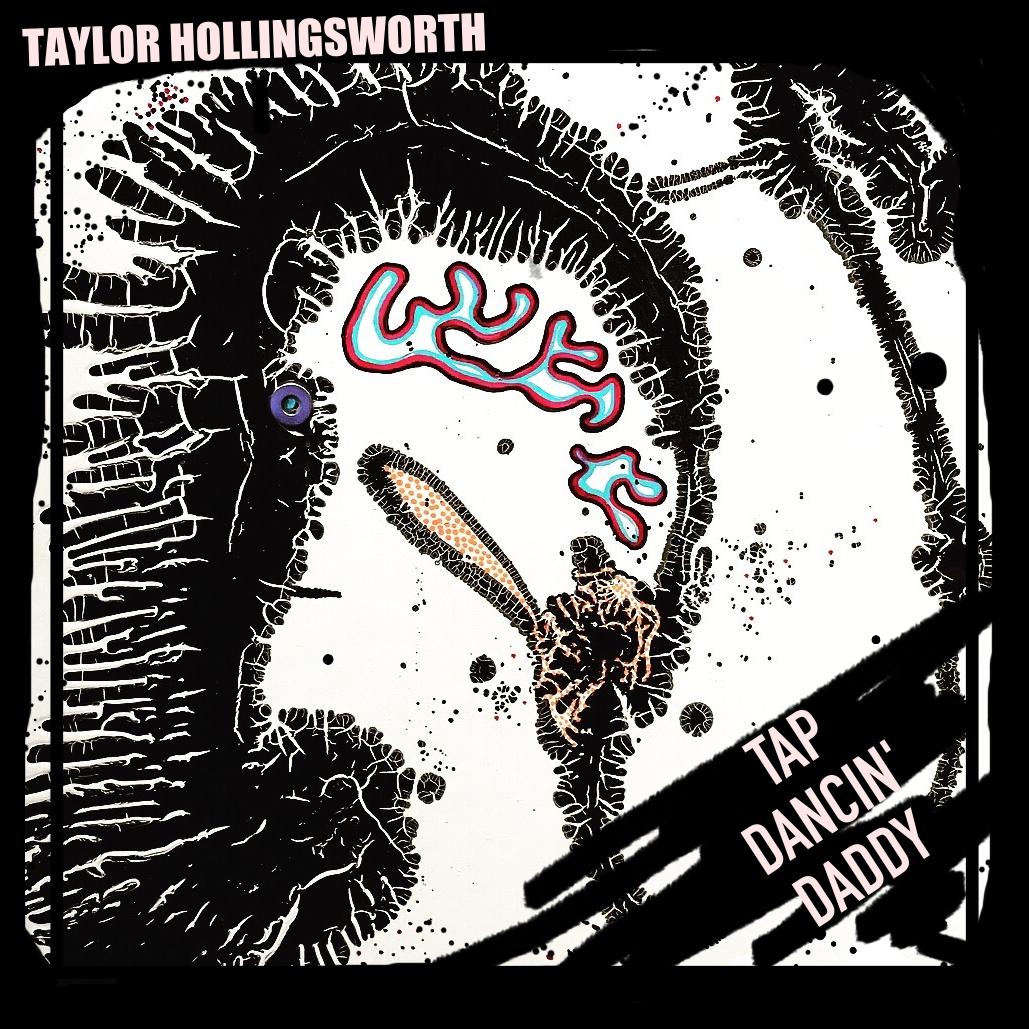 Taylor Hollingsworth – Tap Dancin Daddy ARTWORK - LOWRES.jpg
