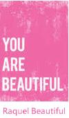 Raquel Beautiful