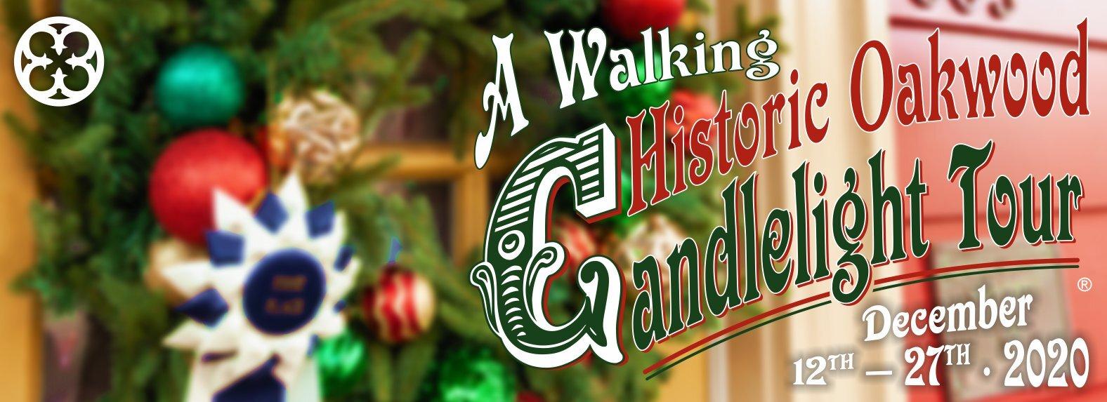 Historic Oakwood Candlelight Tour® — Historic Oakwood