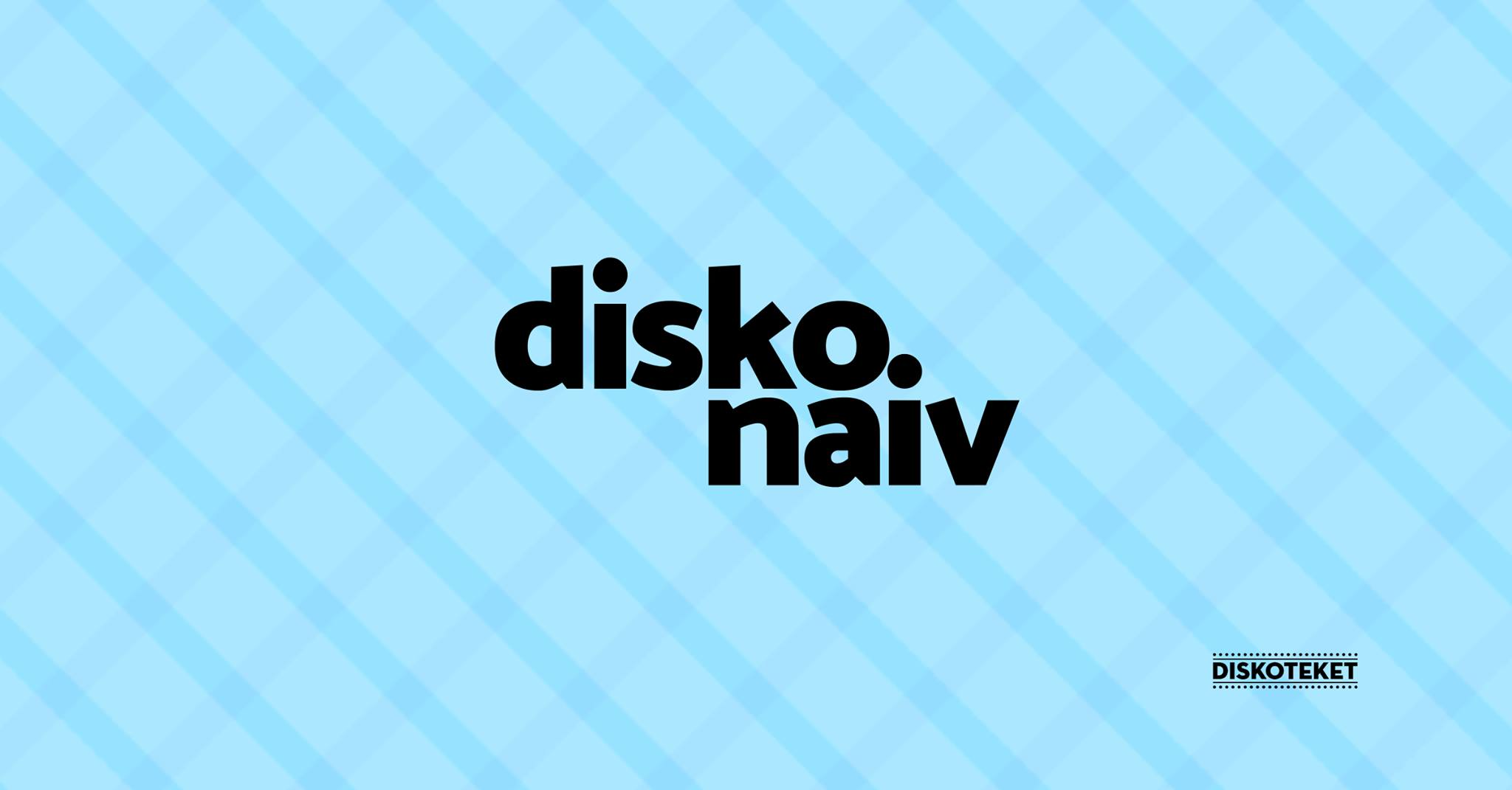 Disko Naiv november.jpg