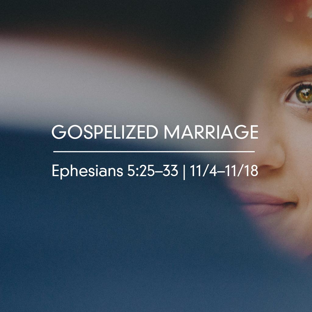 Gospelized Marriage- Part 3