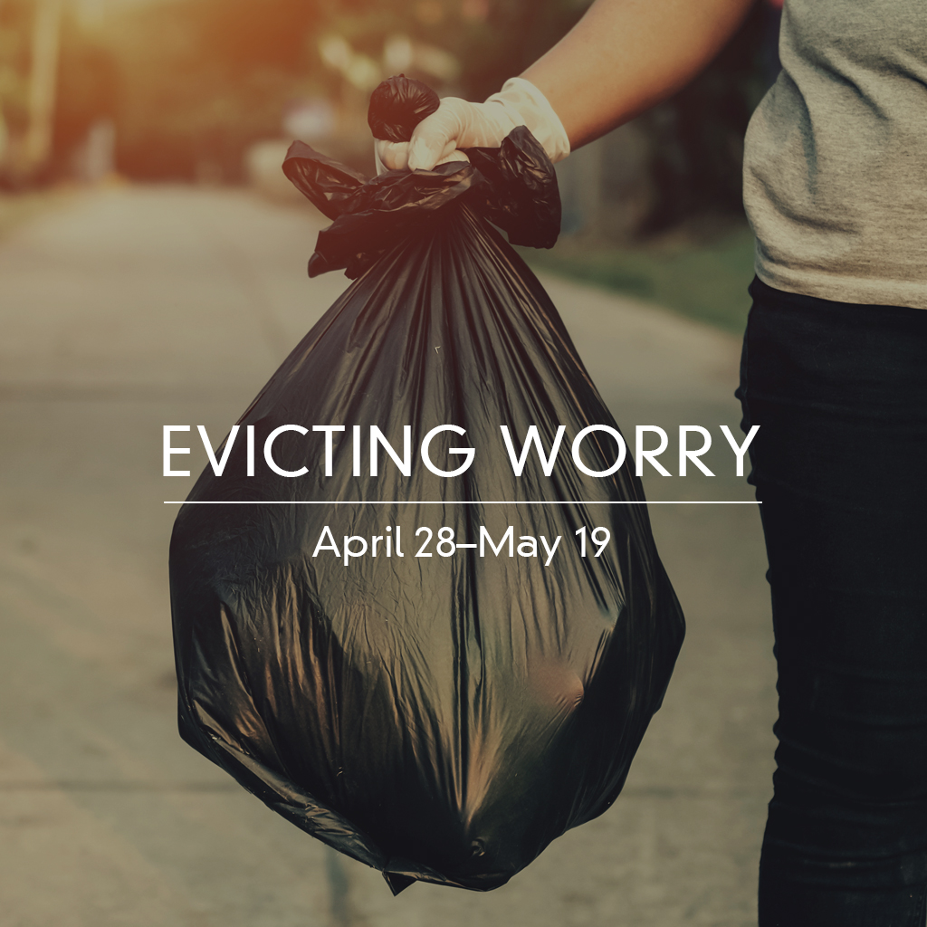 1024_EvictingWorry_190428-0519.jpg