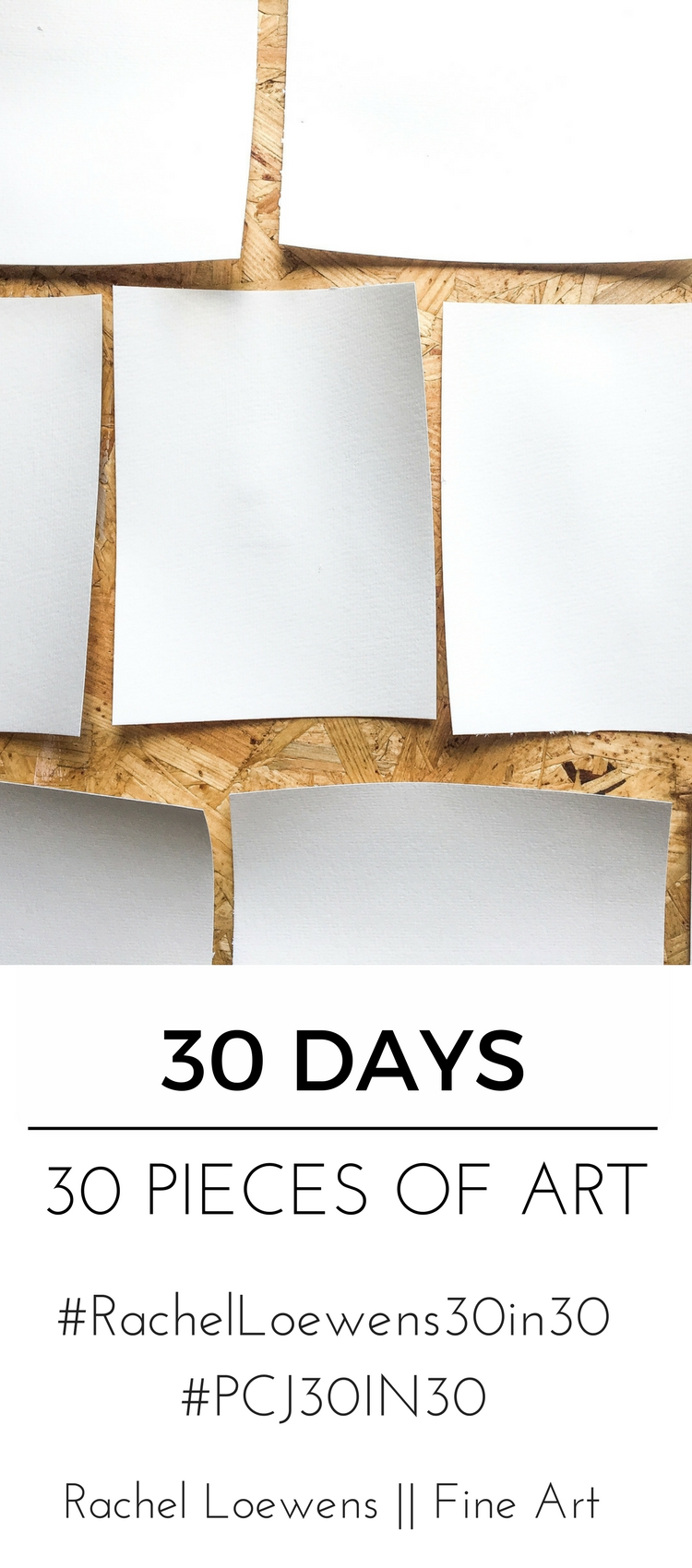 30 days, 30 pieces of art || Rachel Loewens Fine Art