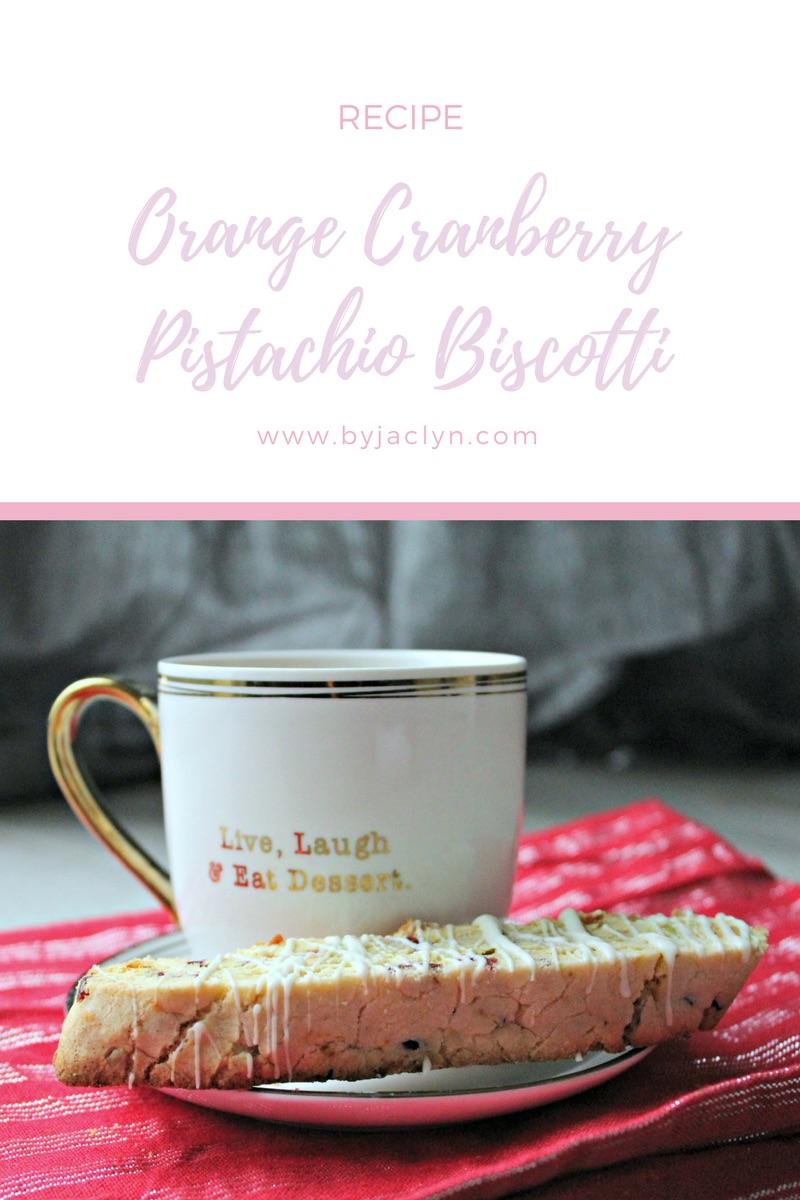 Orange Cranberry Pistachio Biscotti