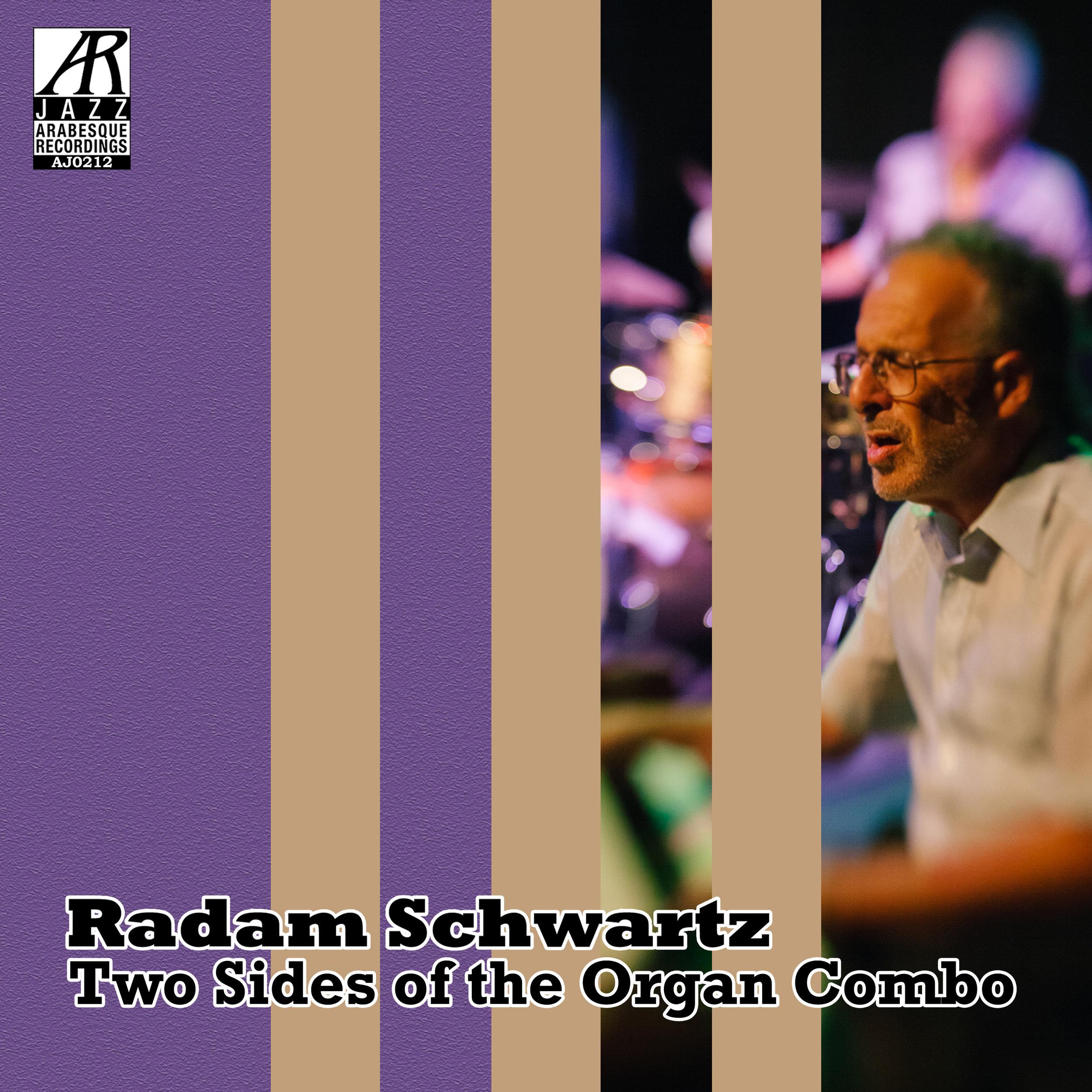 AJ0212 - Radam Schwartz - Two Sides of the Combo Organ 3000x3000.jpg