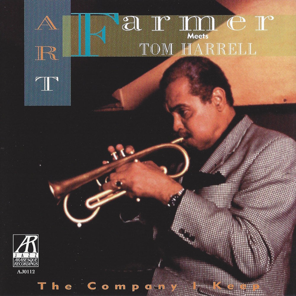 AJ0112 |  The Company I Keep  | Art Farmer