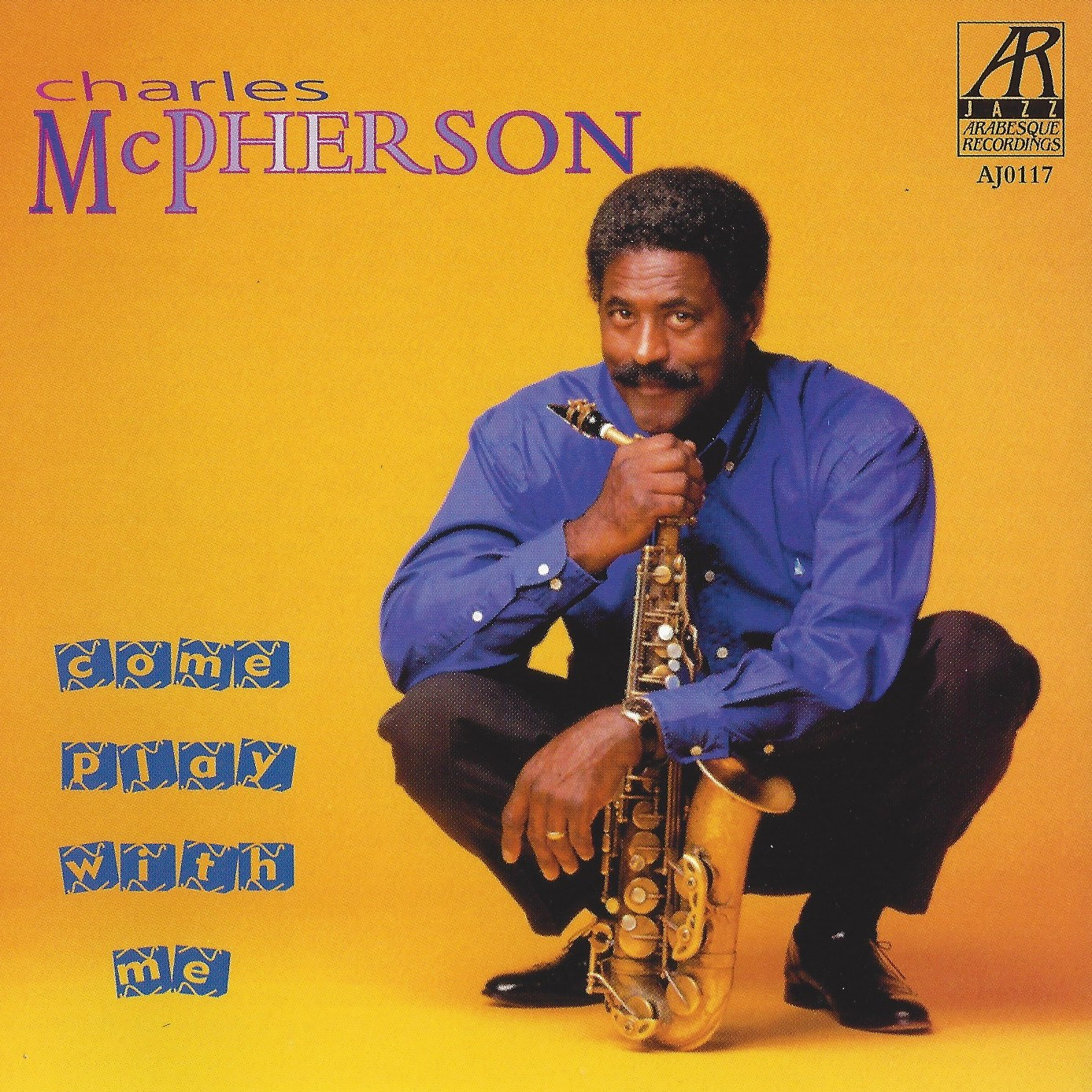 AJ0117  | Come Play With Me  | Charles McPherson