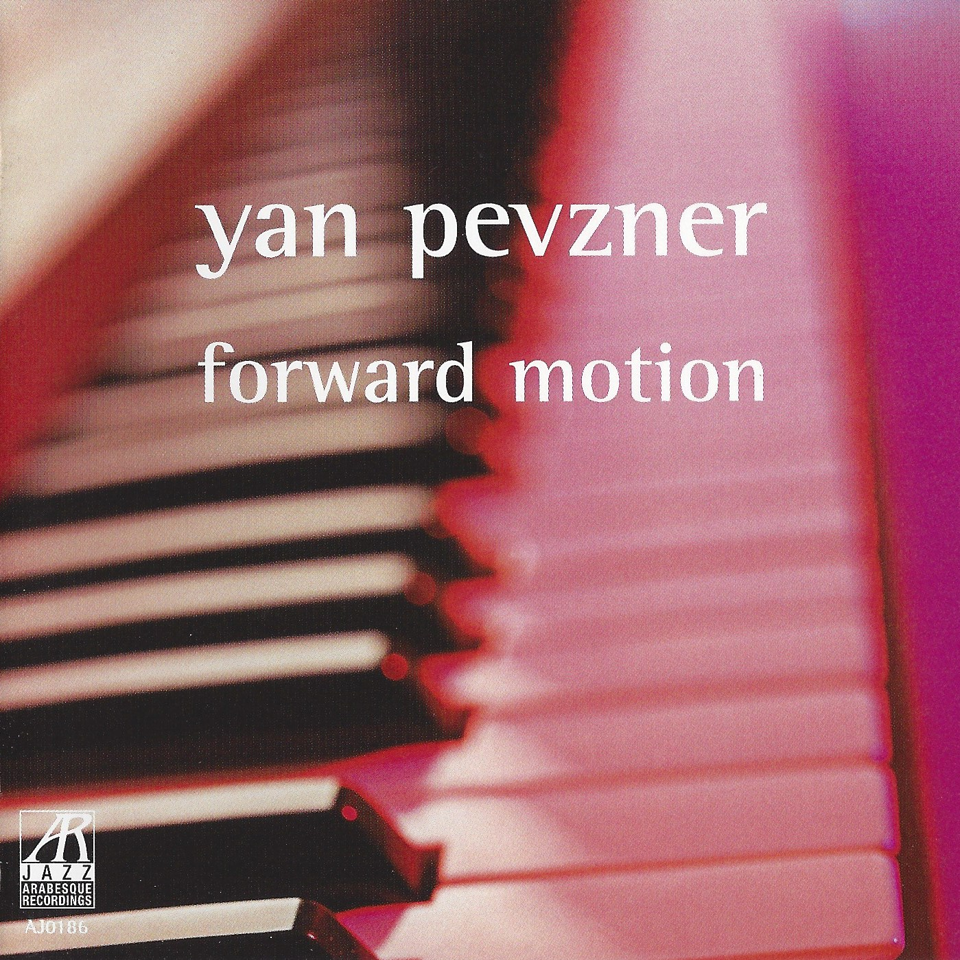 AJ0186  | Forward Motion |  Yan Pevzner