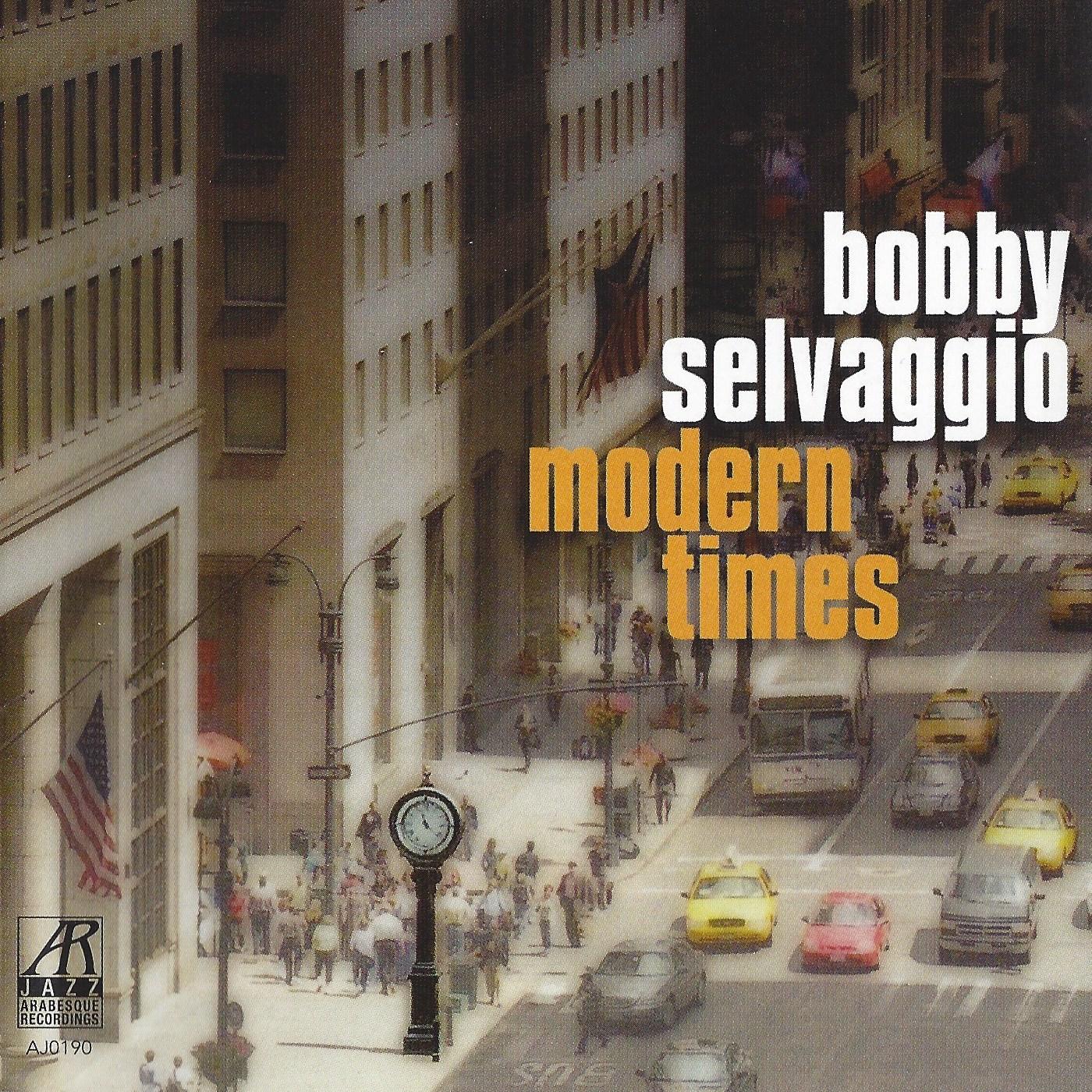 AJ0190    Modern Times    Bobby Selvaggio