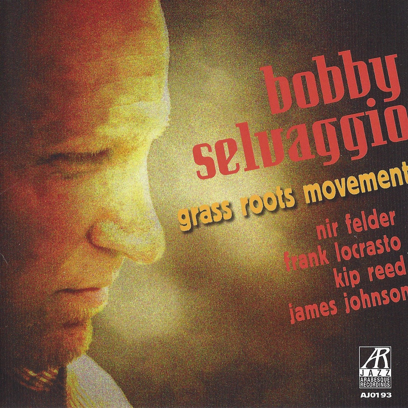 AJ0193  | Grass Roots Movement |  Bobby Selvaggio