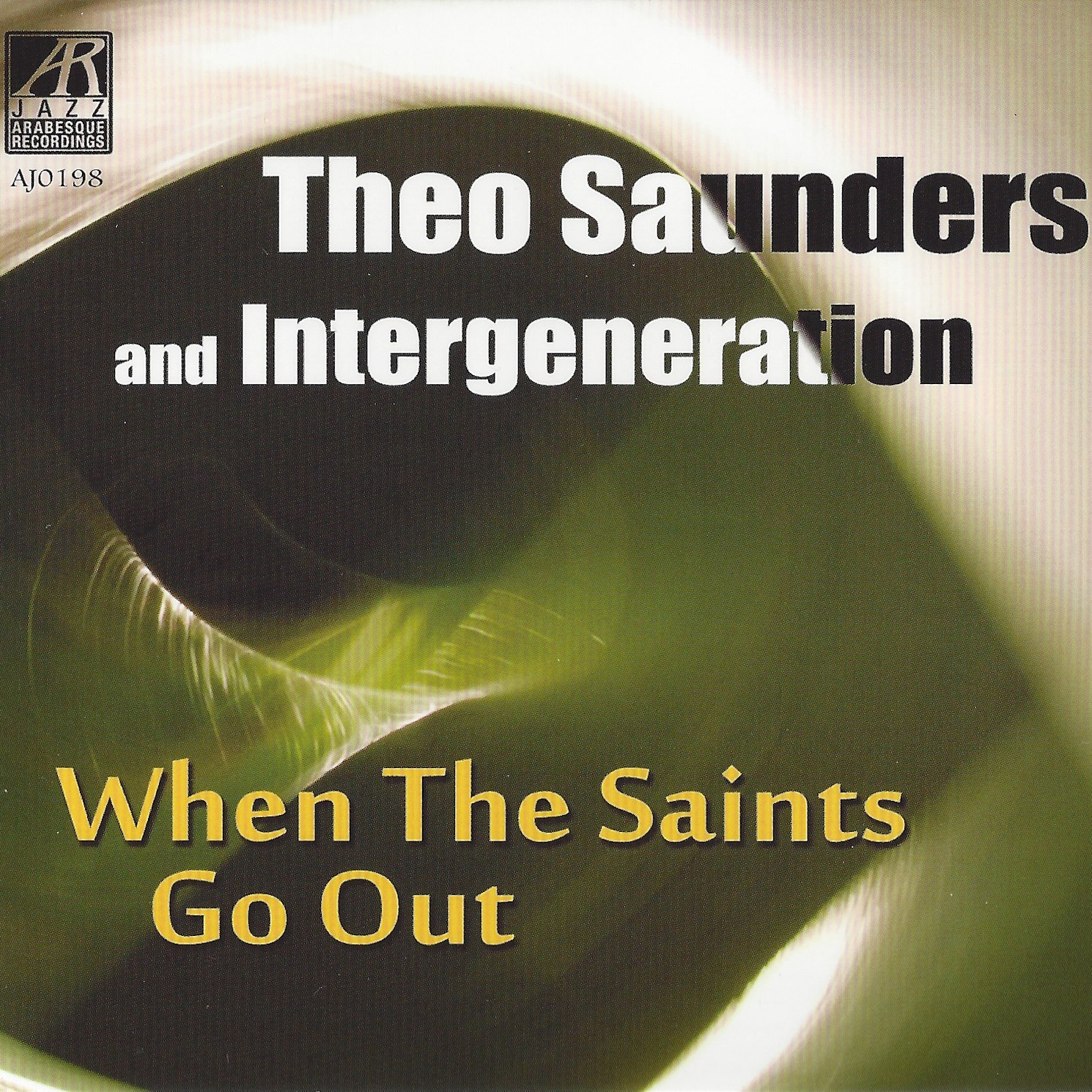 AJ0198  | When The Saints Go Out |  Theo Saunders