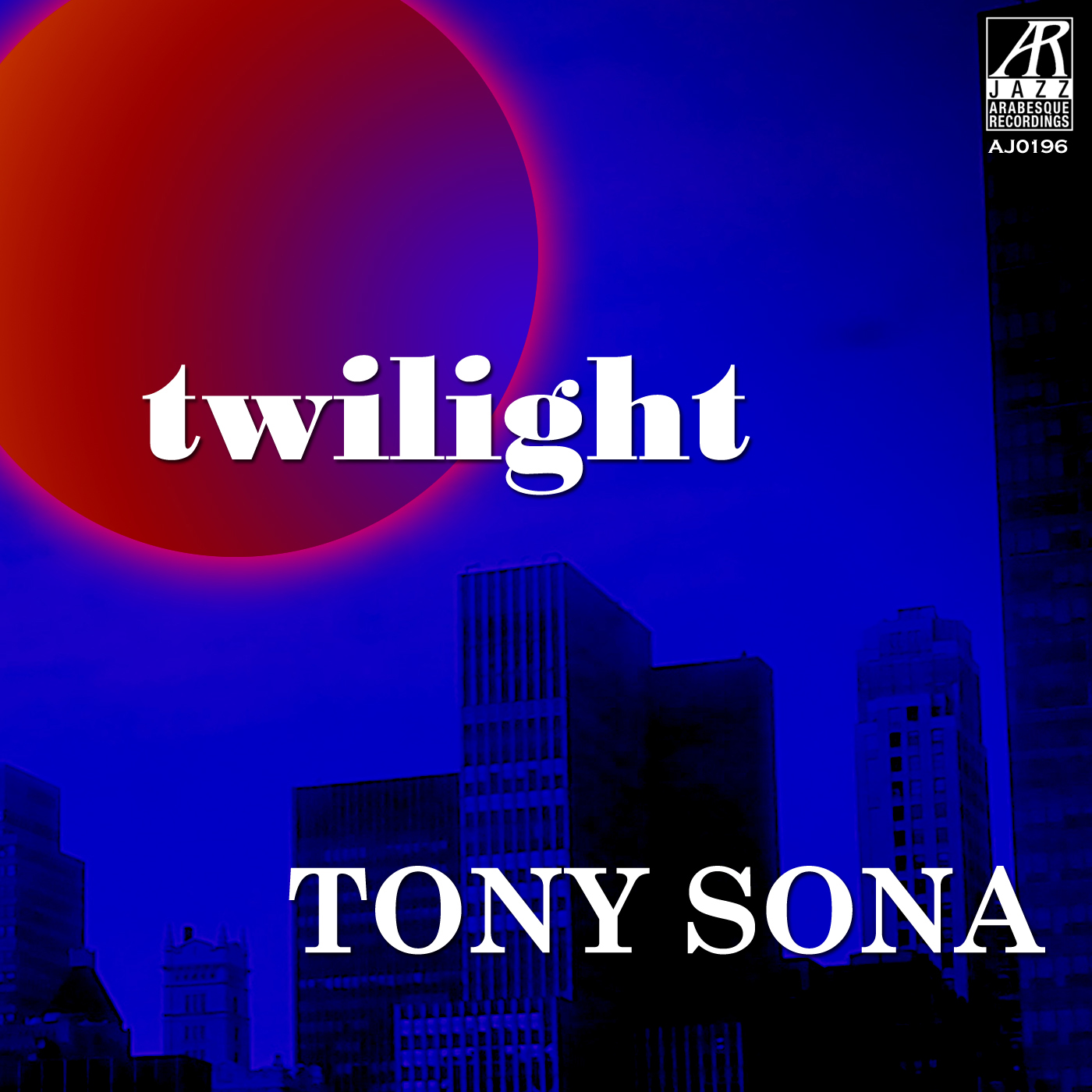 AJ0196  | Twilight - EP |  Tony Sona