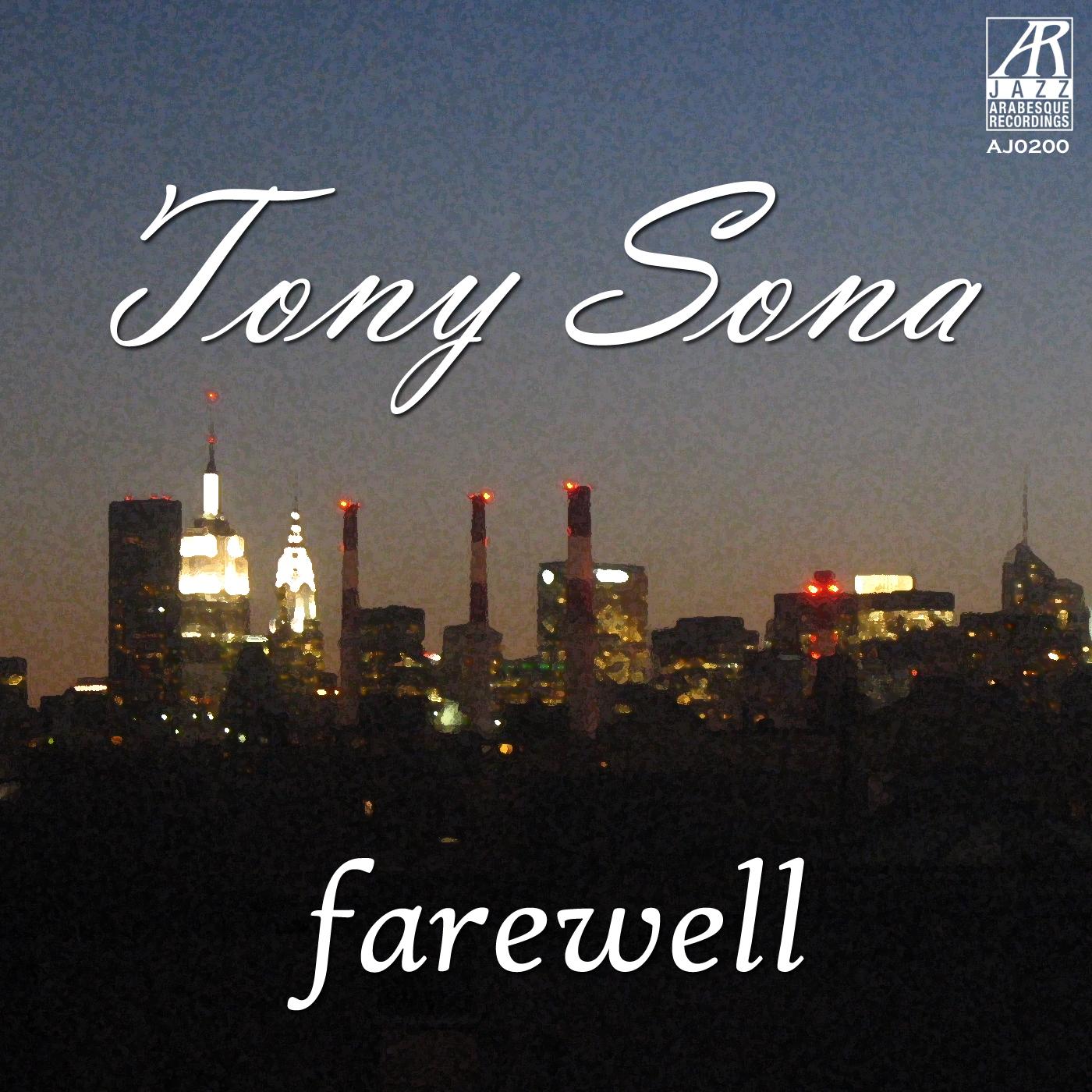 AJ0200    Farewell    Tony Sona