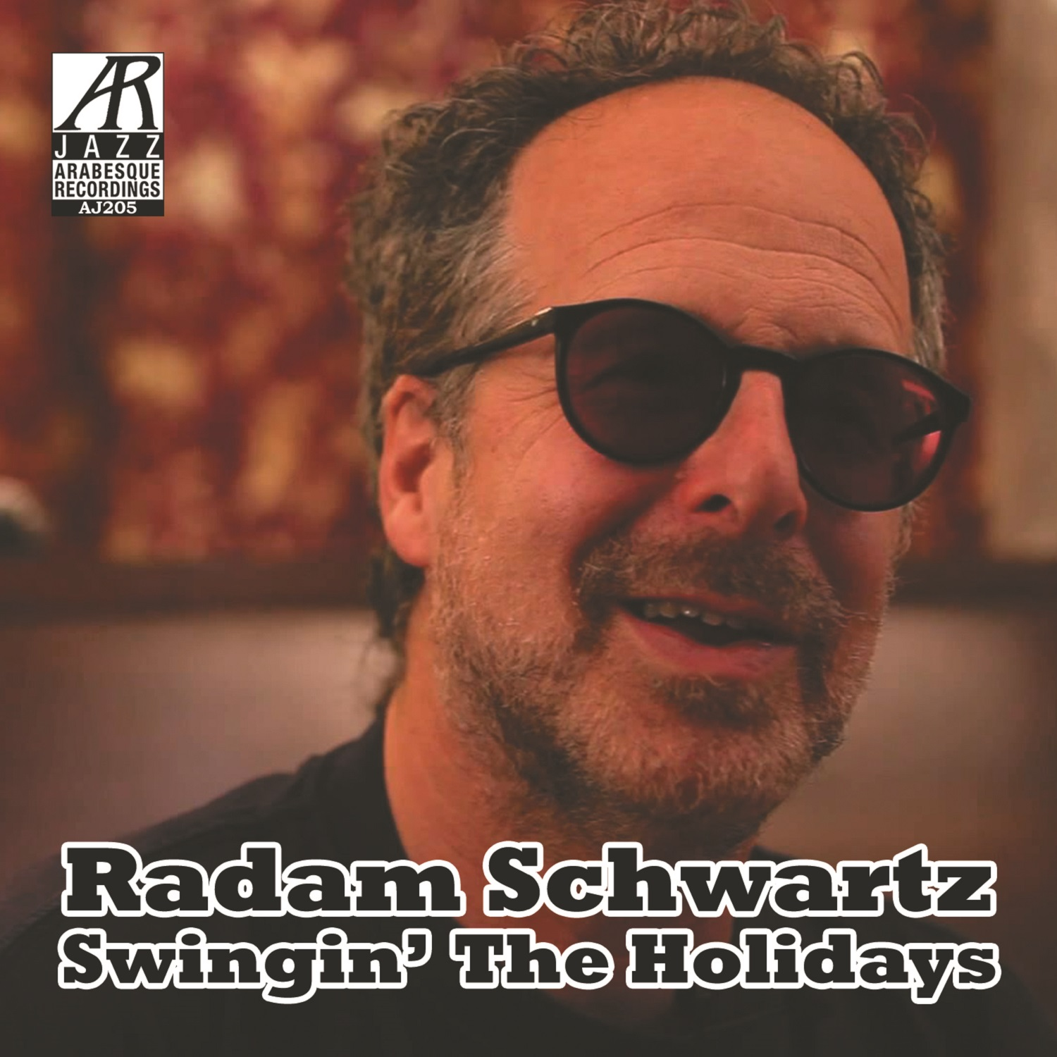 AJ0205  | Swingin' the Holidays |  Radam Schwartz