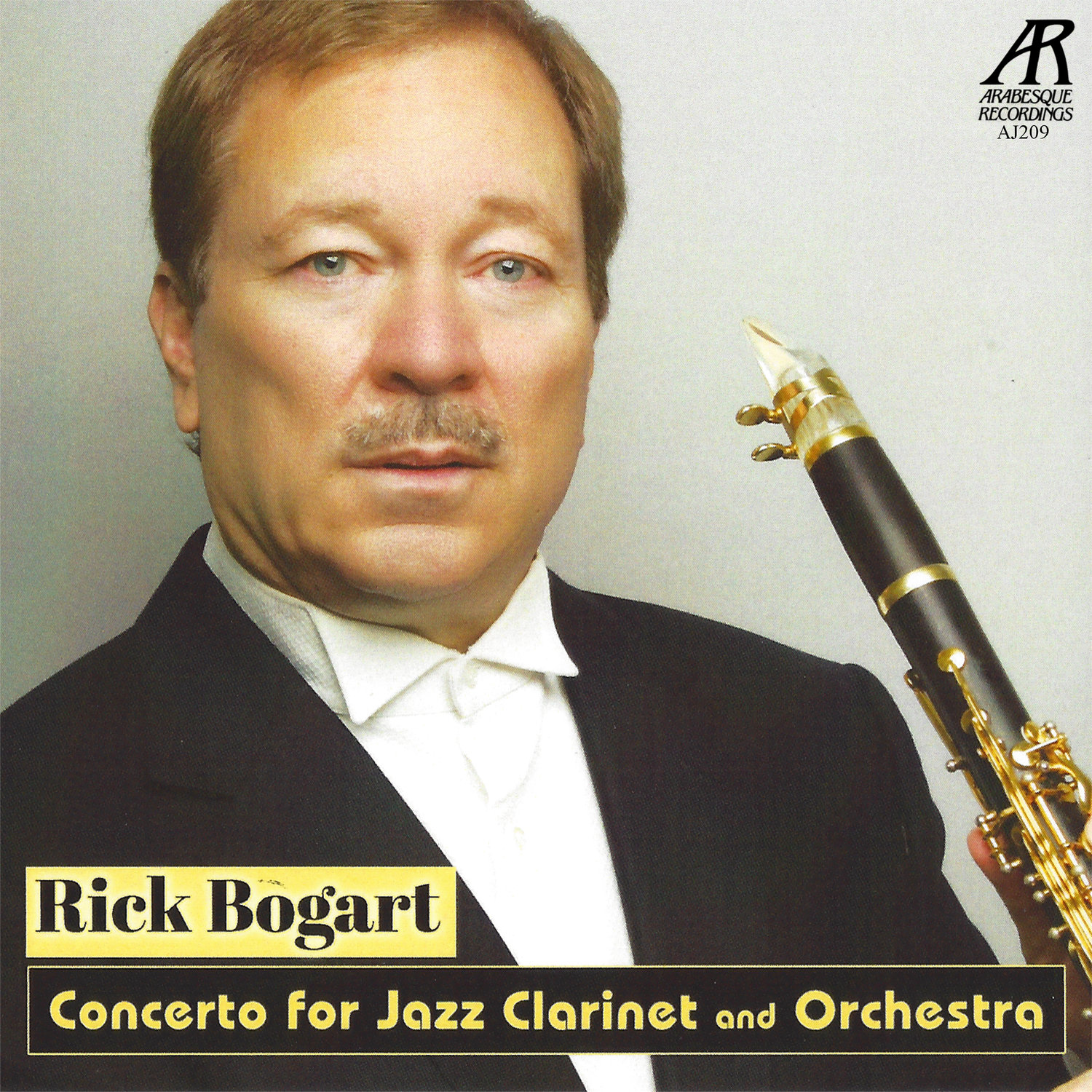 AJ0209  | Clarinet For Jazz Clarinet and Orchestra |  Rick Bogart