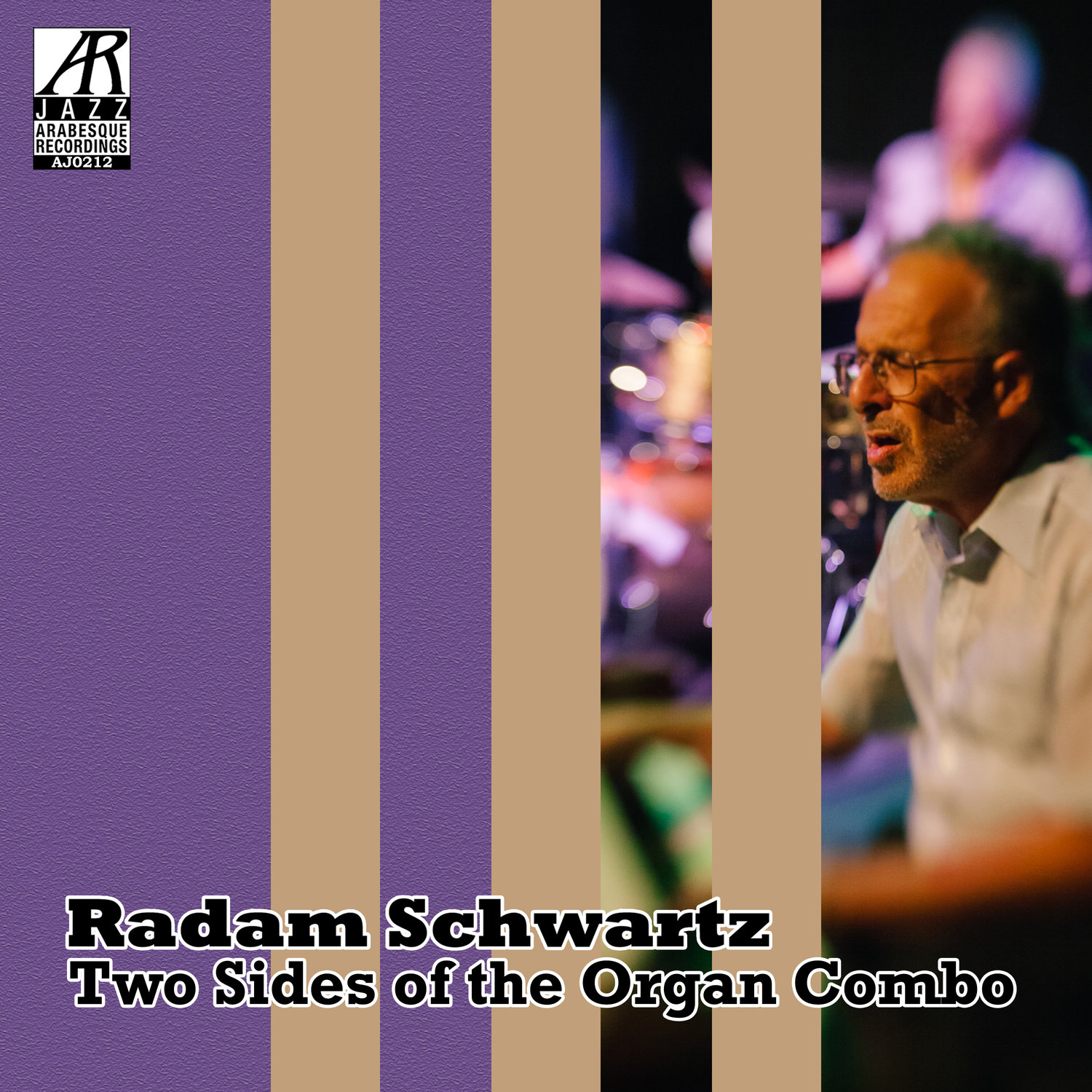 AJ0212  | Two Sides of the Combo Organ |  Radam Schwartz