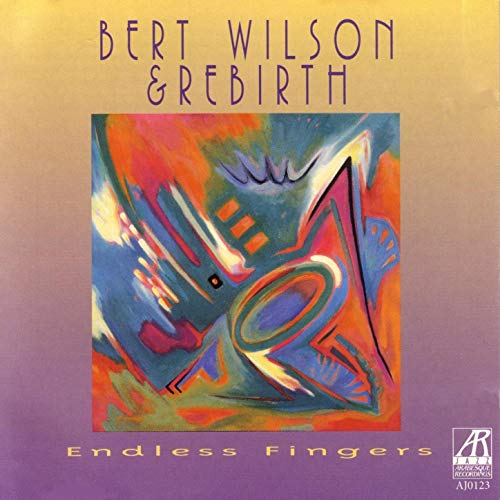 AJ0123  |   Endless Fingers |  Bert Wilson & Rebirth