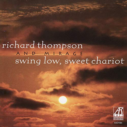 AJ0184  | Swing Low, Sweet Chariot |  Richard Thompson