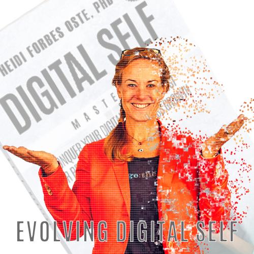 Evolving Digital Self podcast is LIVE!