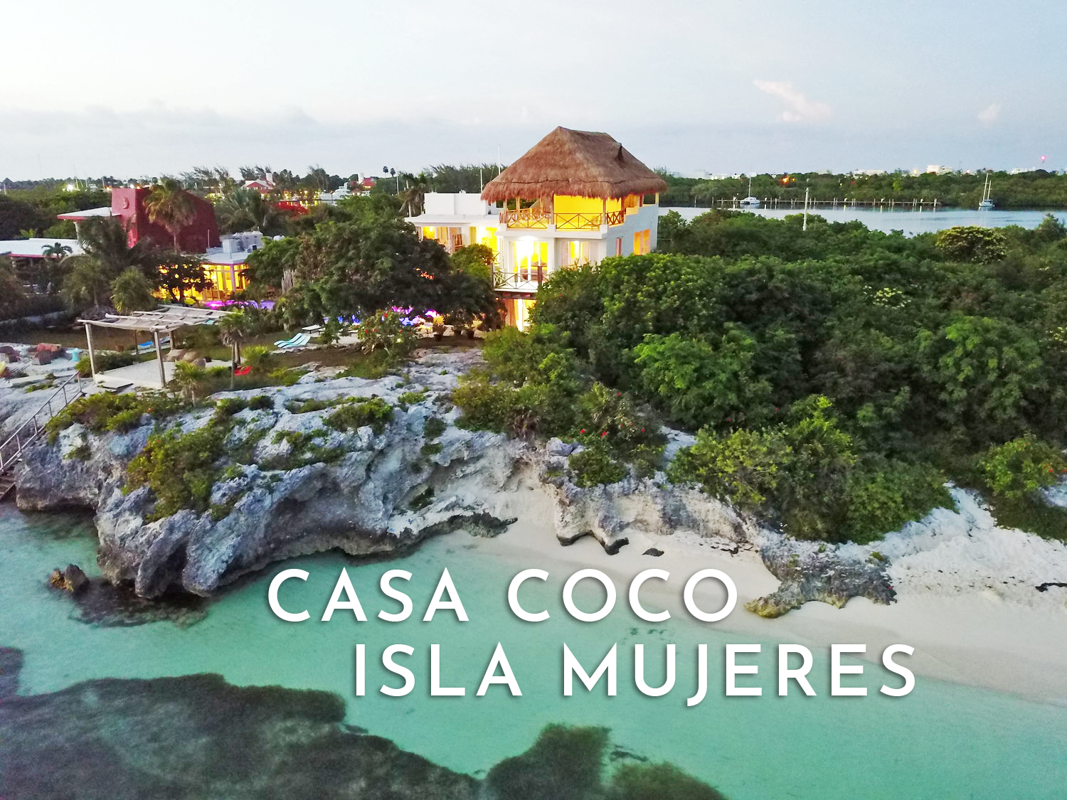Casa Coco Drone Wide TITLE TEXT (Compressed).png