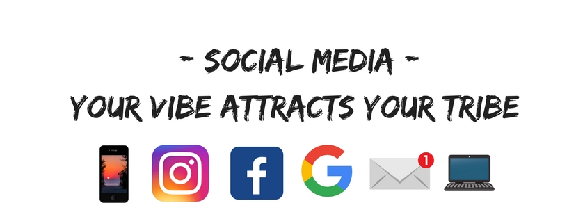 Social Media Your vibe attracts your tribe.jpg