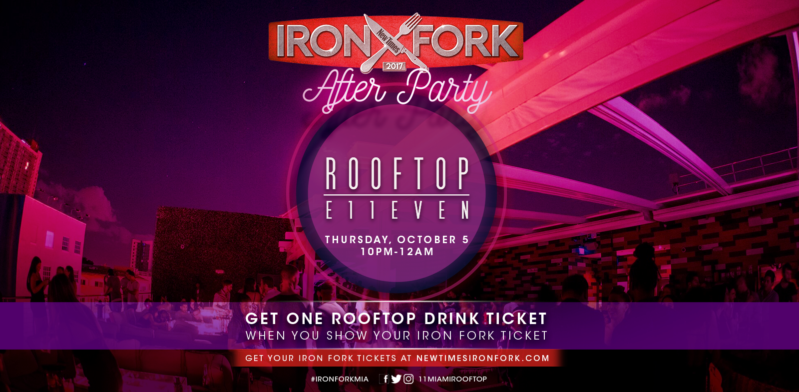 ROOFTOP at E11EVEN - Iron Fork after-party