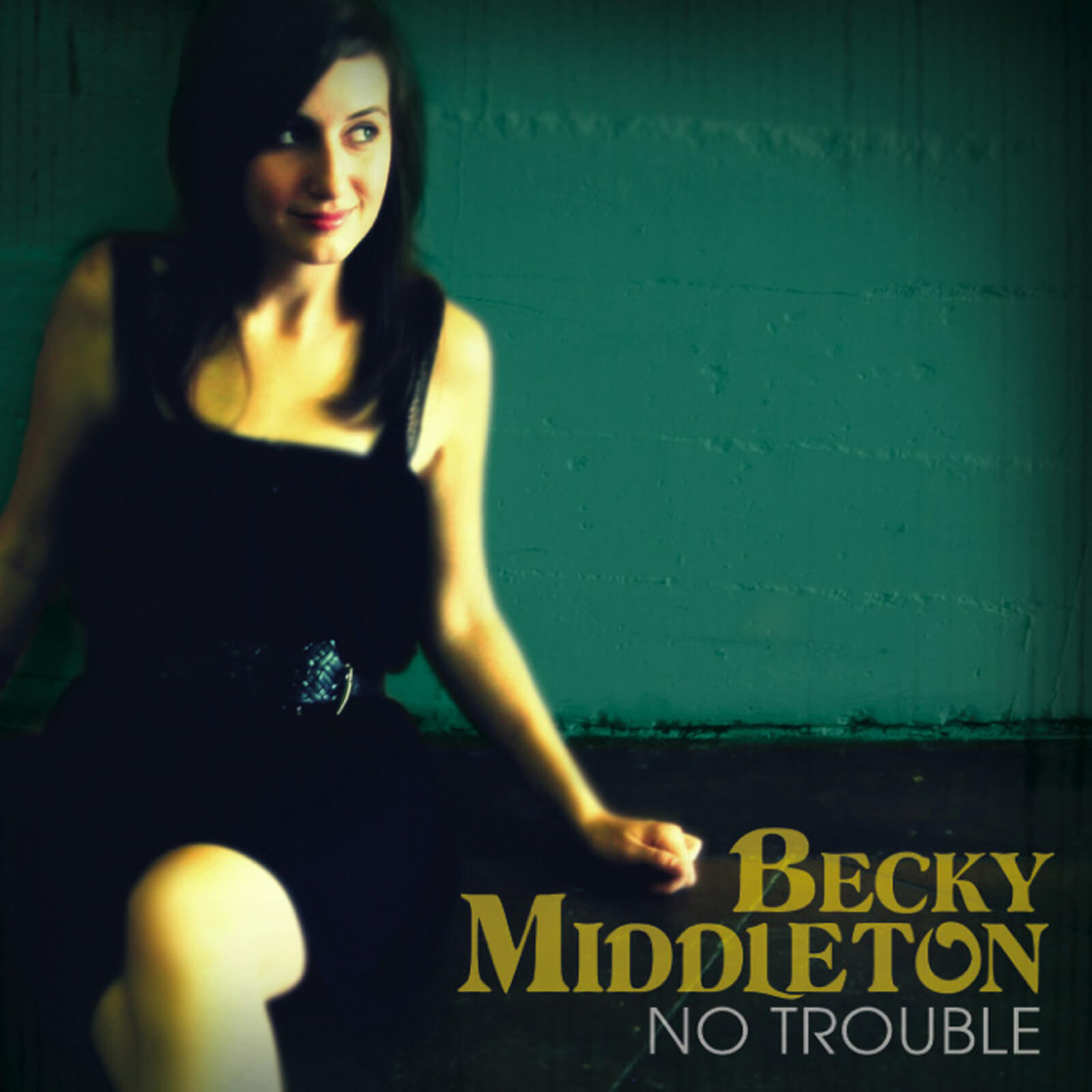 No Trouble album - Becky Middleton.jpg