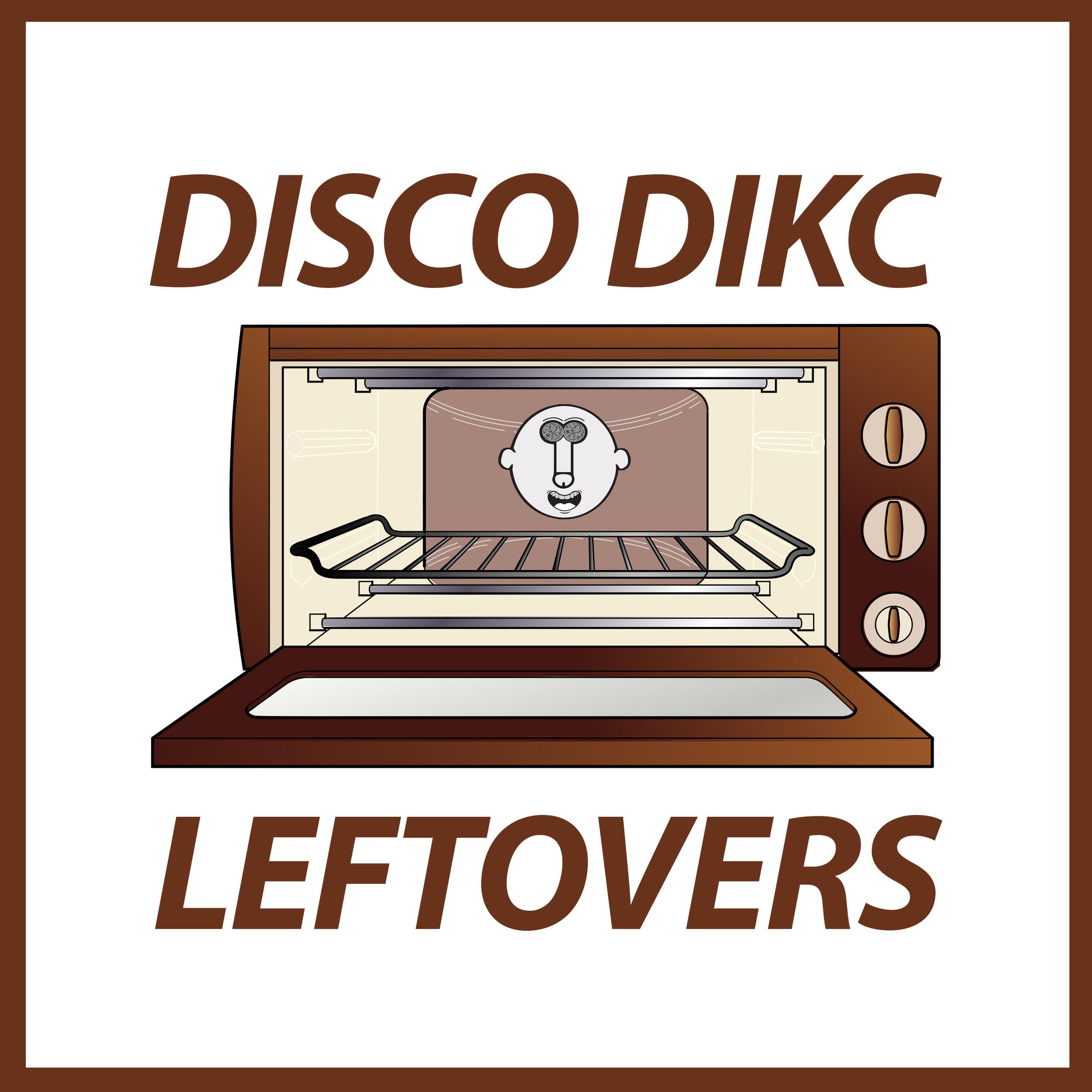 [OFDM012] DISCO DIKC - Leftovers EP.jpg