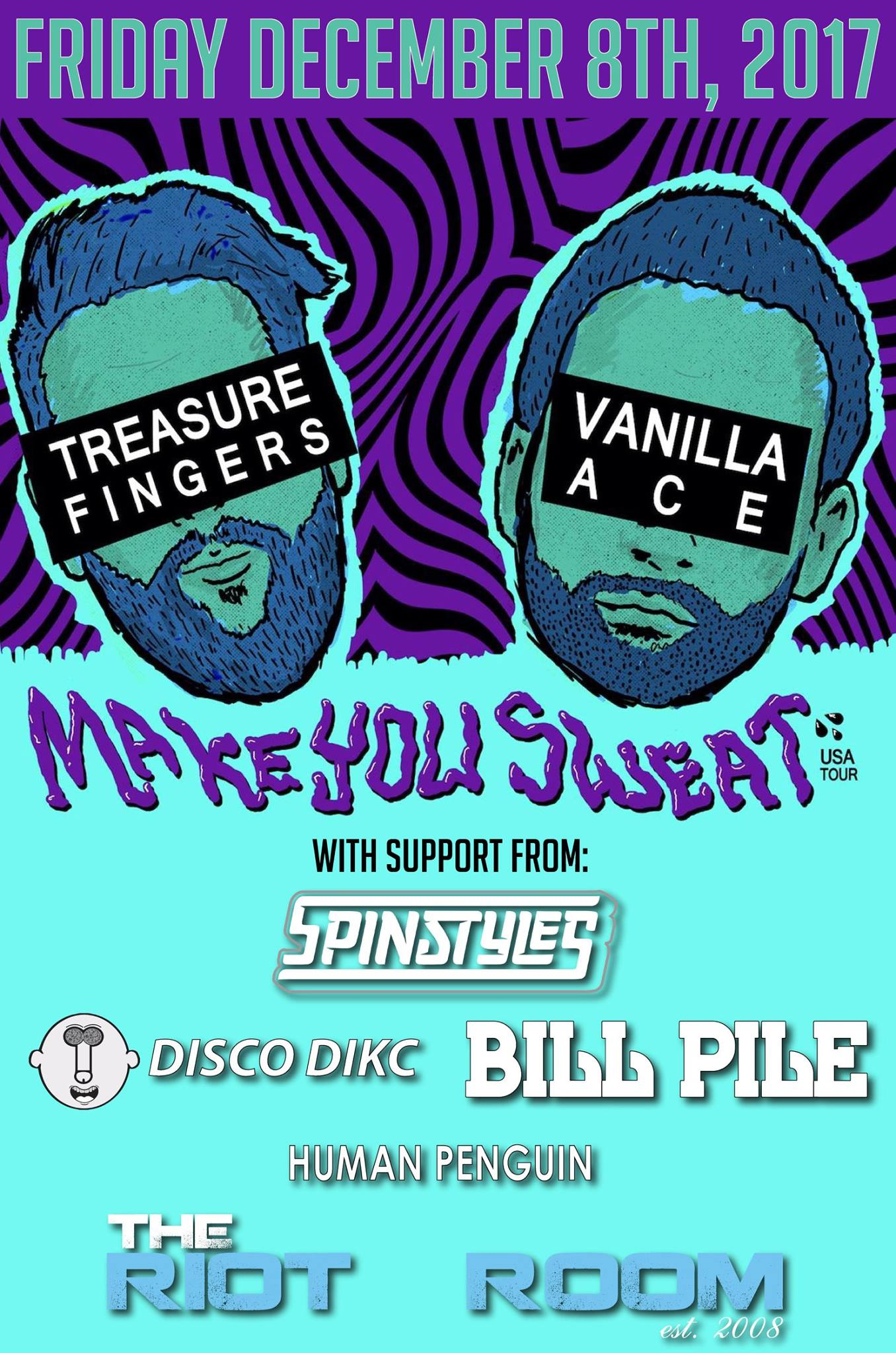 """TREASURE FINGERS & VANILLA ACE """"MAKE YOU SWEAT TOUR"""" 12.8.17 