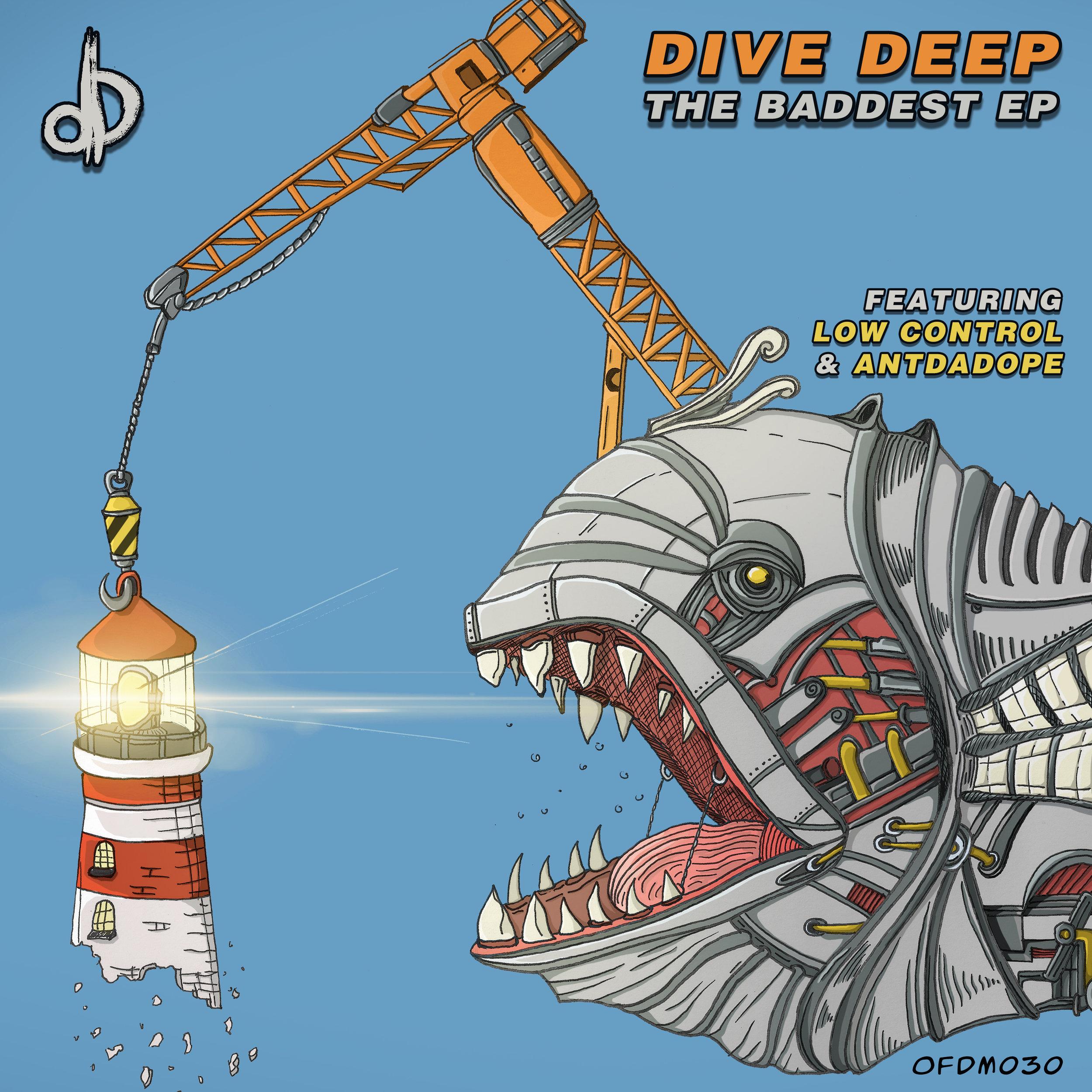 [OFDM030] Dive Deep - The Baddest EP.jpg