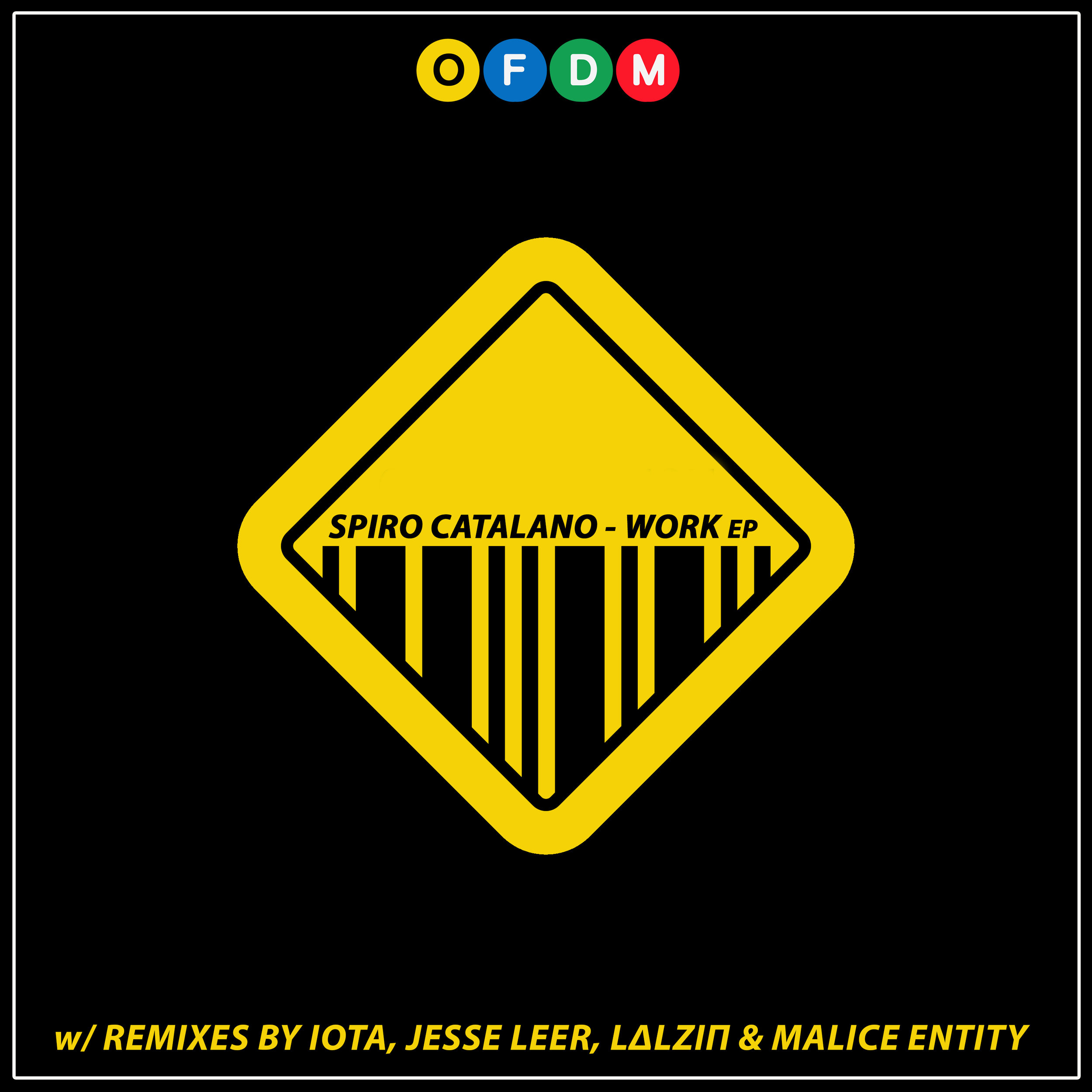 [OFDM034] Spiro Catalano - Work EP (ARTWORK).jpg