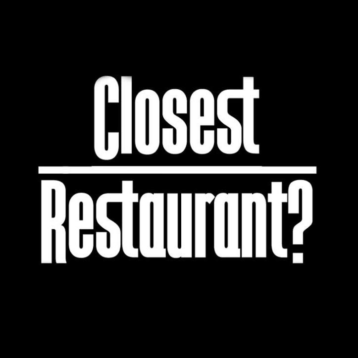 Closest Restaurant? (U.S.)