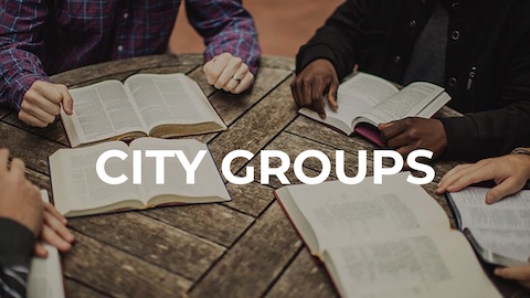 City Groups are our small groups that meet during the week and provide a great place to go deeper with God.