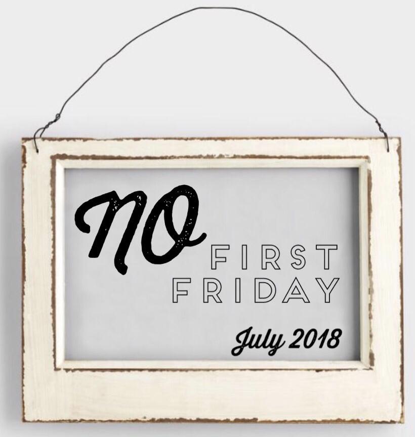 No Frist Friday July 2018.jpg