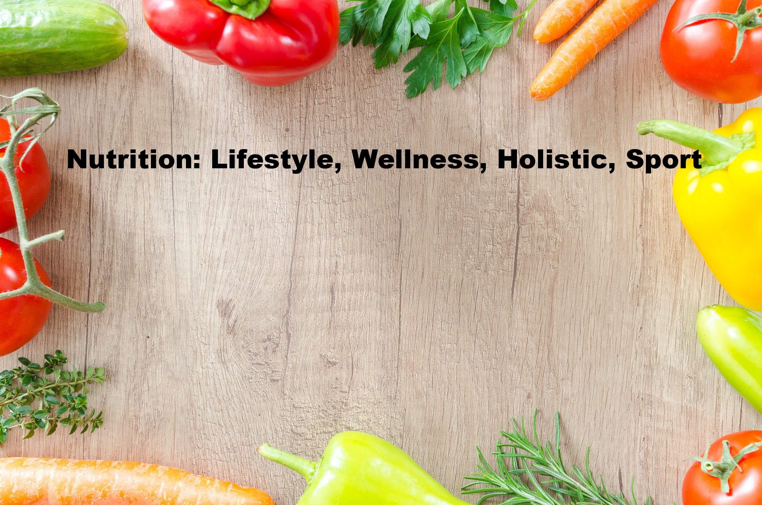 Holistic Nutrition: Lifestyle, Wellness, Sport