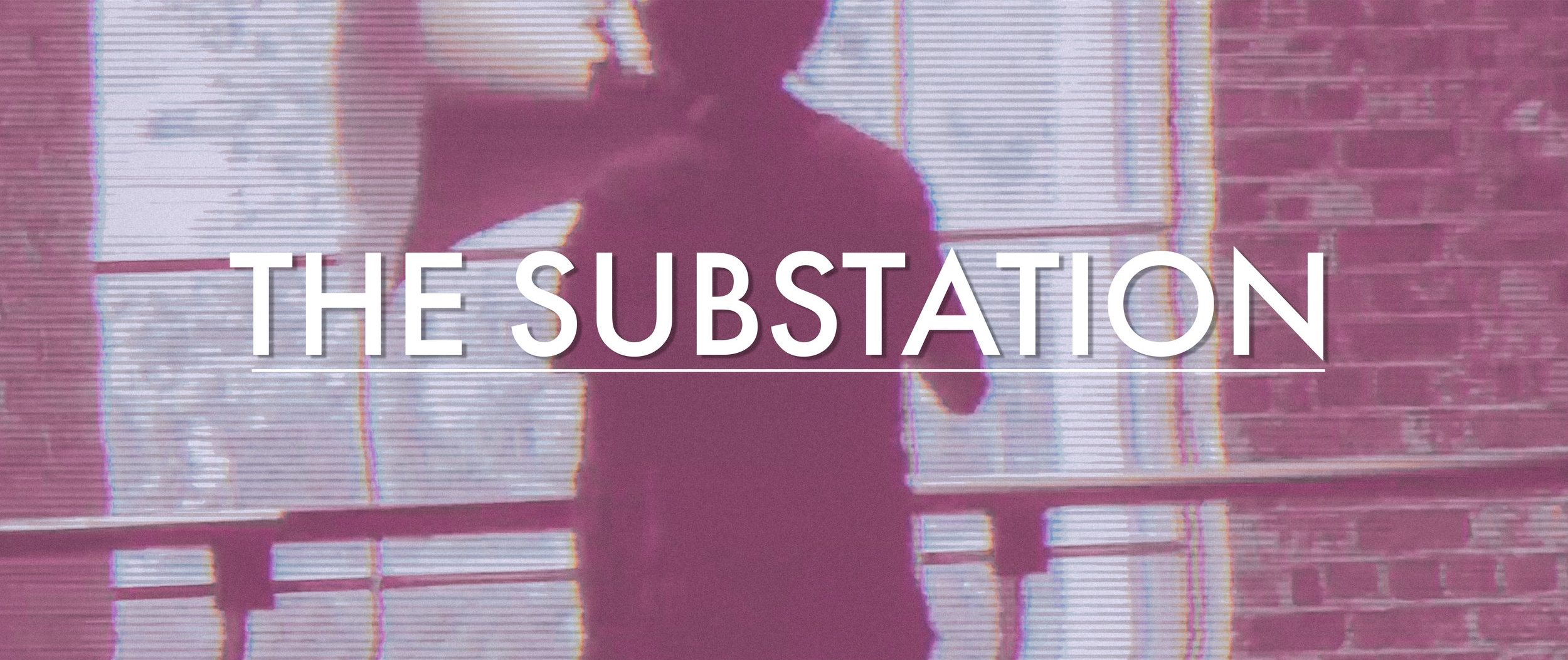 the-substation-intro.jpg