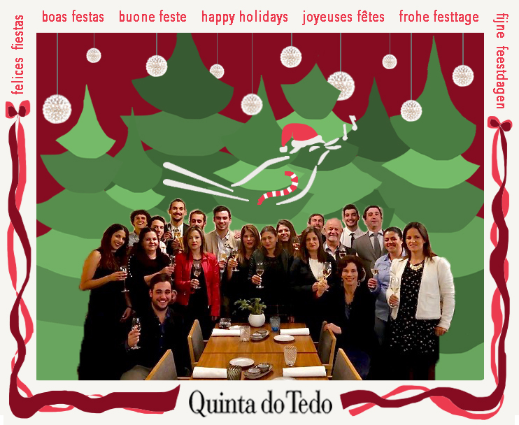 Team Tedo wishes you a holiday season filled with joy, peace, love and … a glass of Quinta do Tedo!