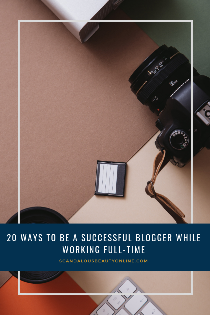 How to Blog and Work Full Time
