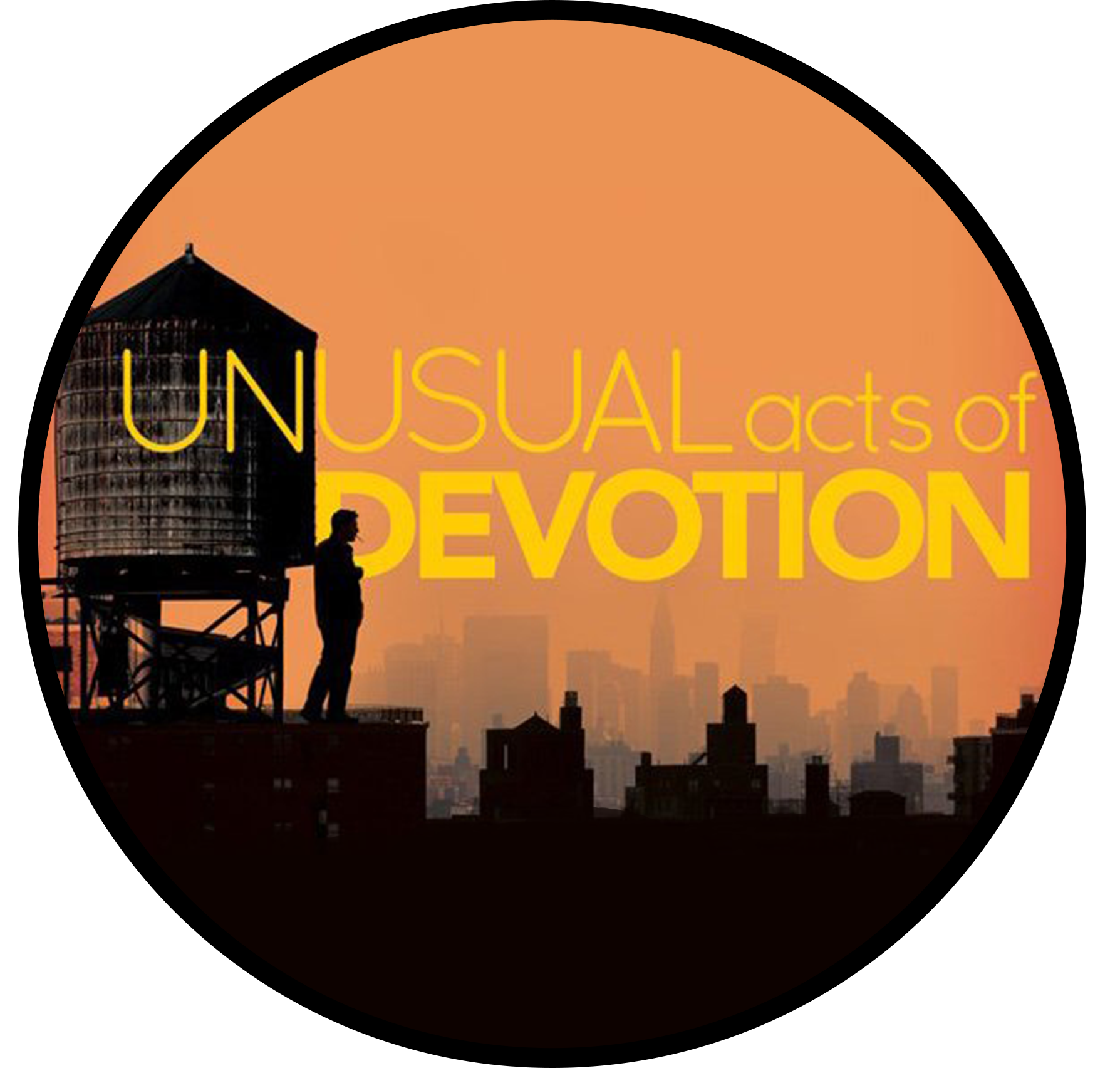 UNUSUAL ACTS OF DEVOTION