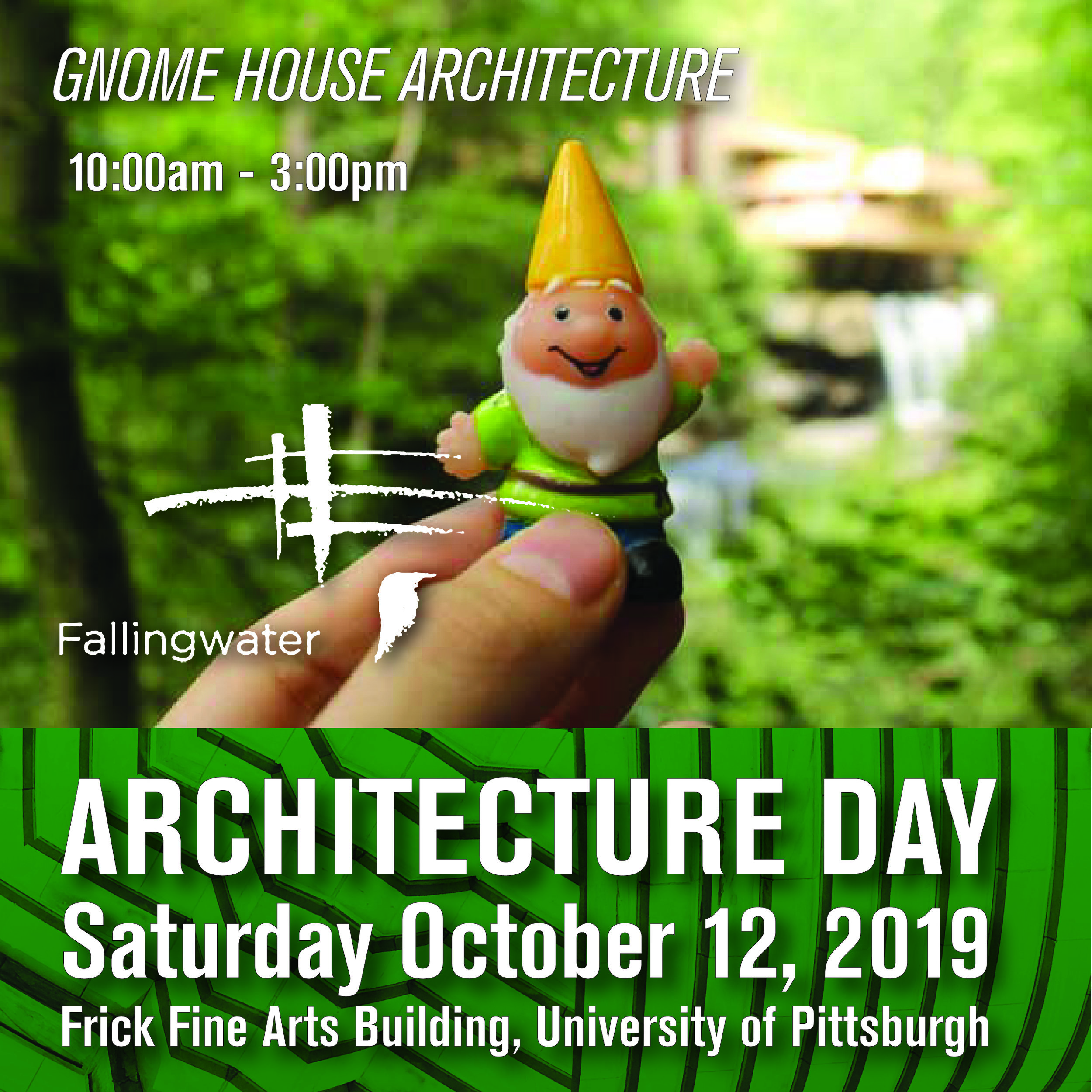 Gnome House with Fallingwater 10:00am-3:00pm