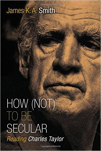 How (Not) to be Secular   Charles Taylor