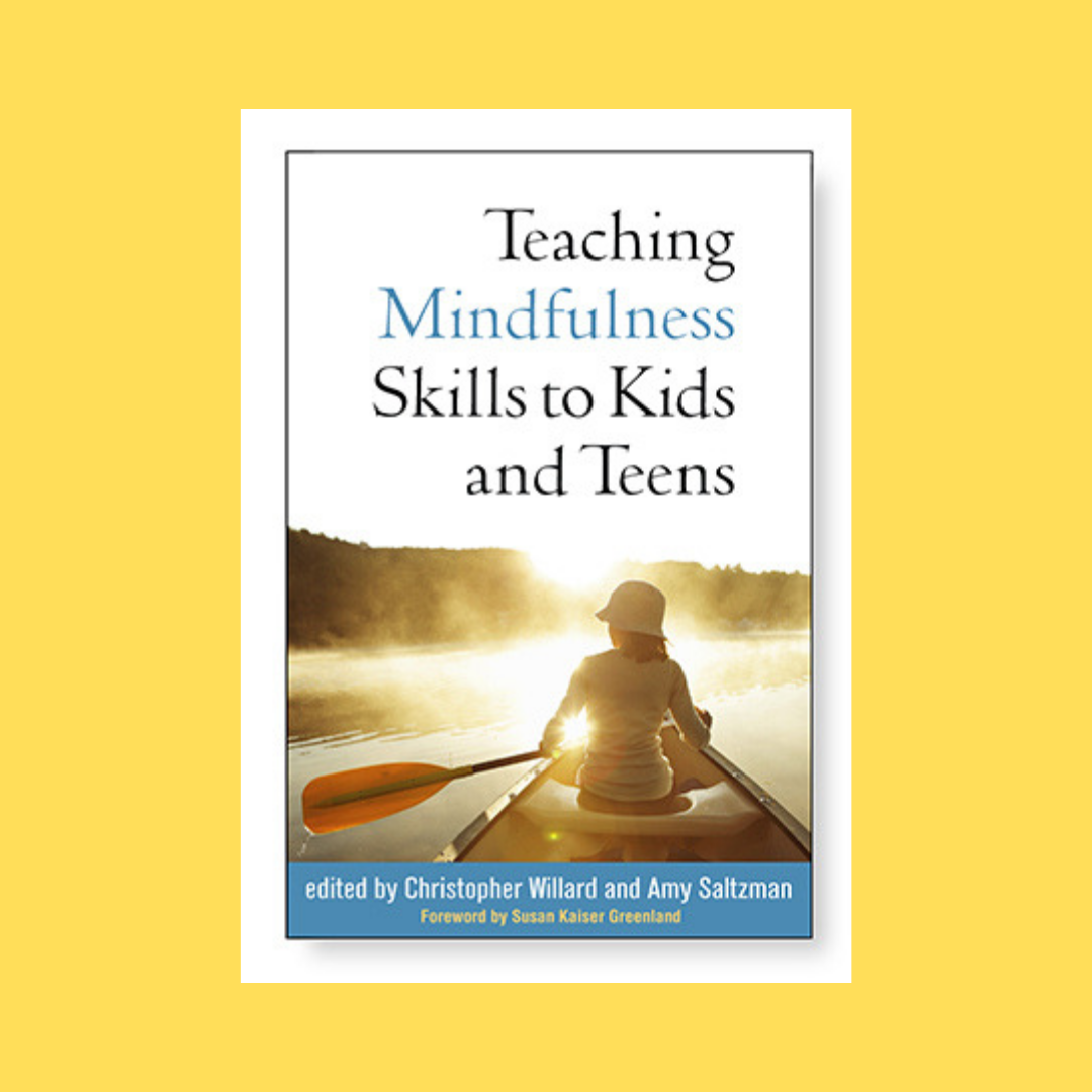 Is Mindfulness Meditation Good For Kids >> Teaching Mindfulness Skills To Kids Teens Blog