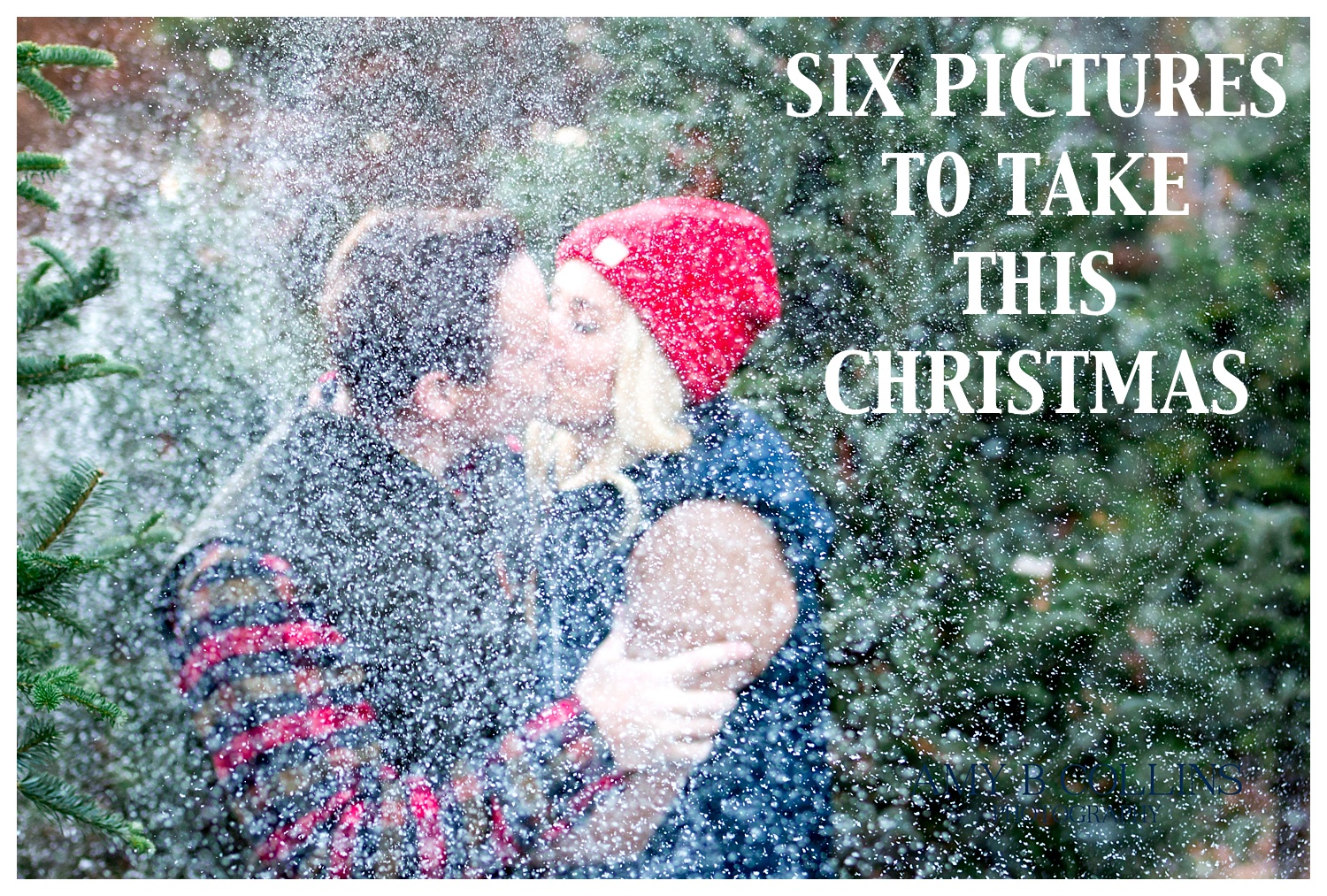 Six Pictures to take this Christmas