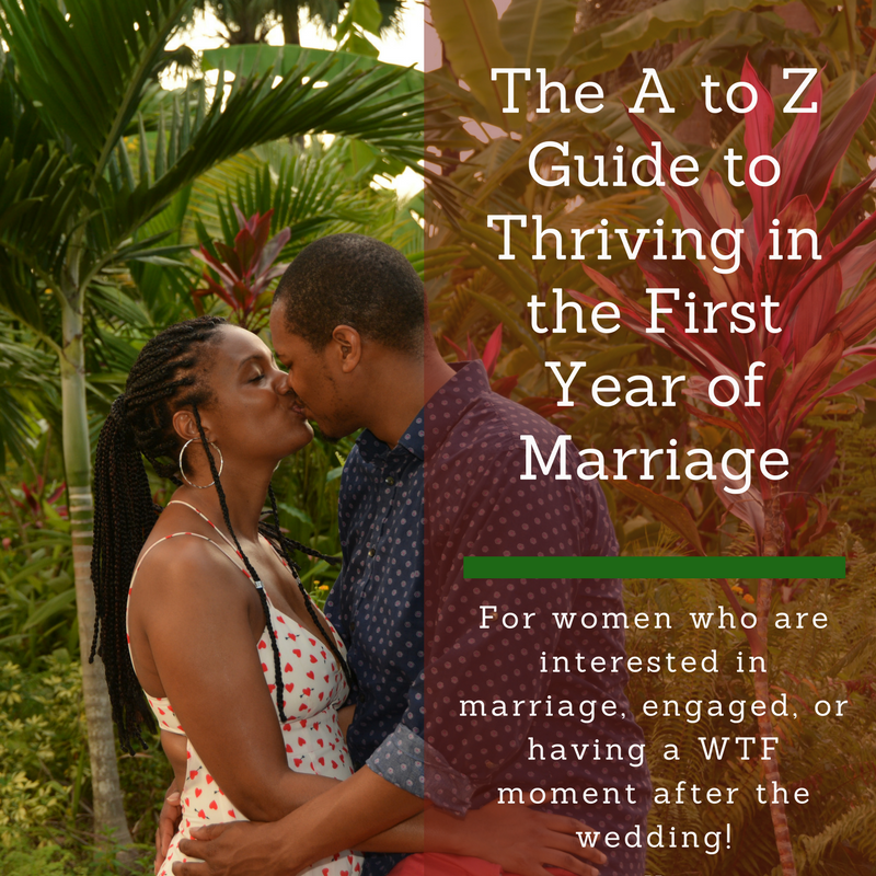 Want more love lessons?  Make sure you reserve a free copy of The A to Z Guide to Thriving in the First Year of Marriage now.  -