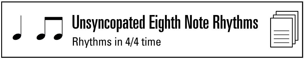 unsyncopated eighth note rhythms.001.jpg